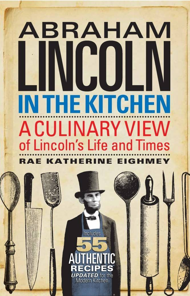 """Abraham Lincoln in the Kitchen"""