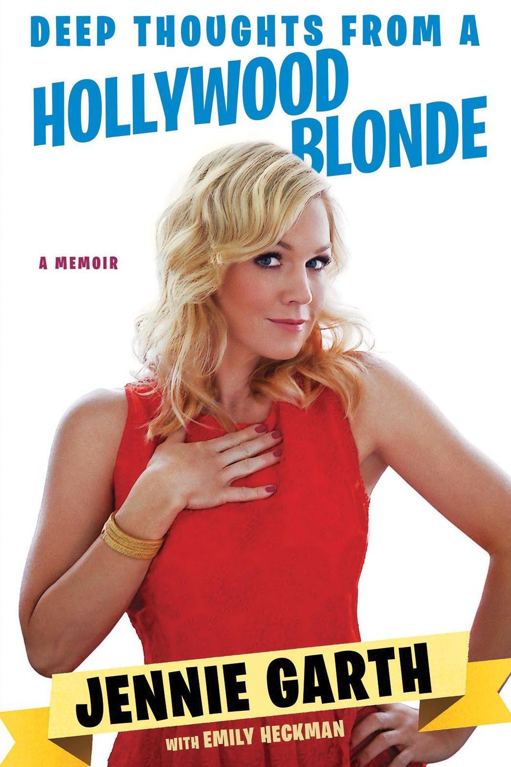"Actress Jennie Garth shares tales from her memoir, ""Deep Thoughts from a Hollywood Blonde,"" on Thursday, March 6, in Naperville."