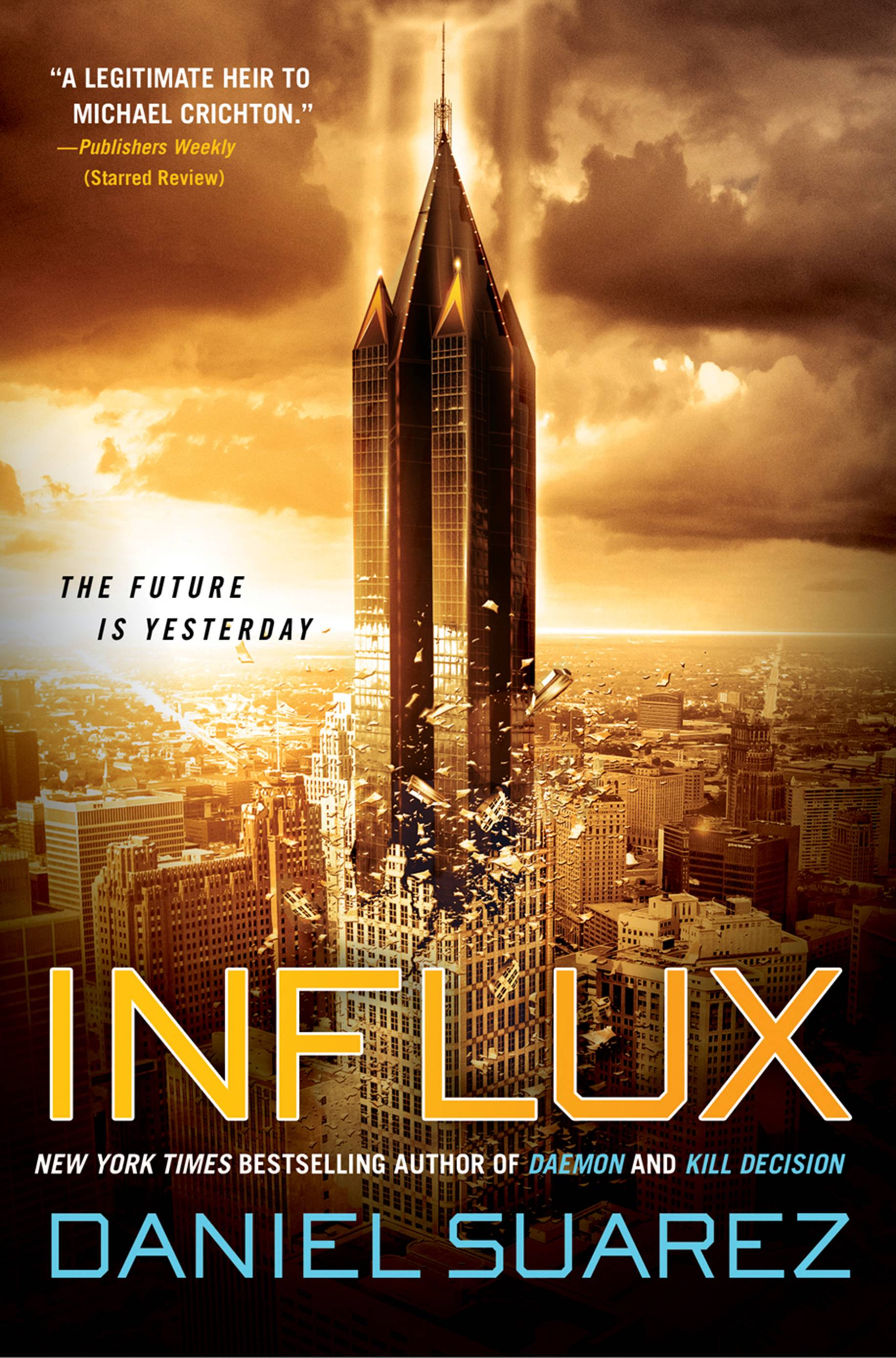 """Influx"" by Daniel Suarez brings up intriguing questions ripe for discussion."