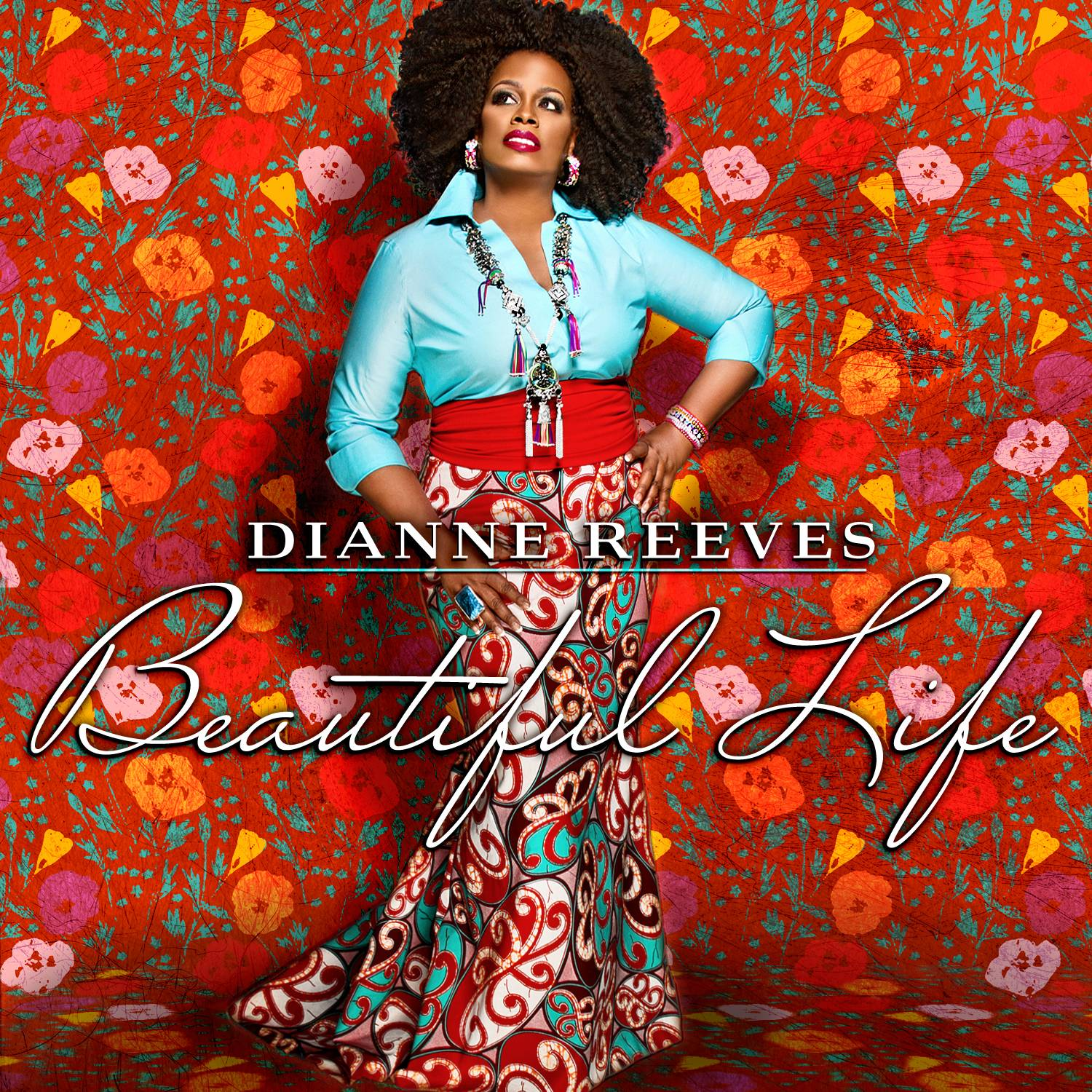"""Beautiful Life"" is the first studio album in five years from Dianne Reeves."