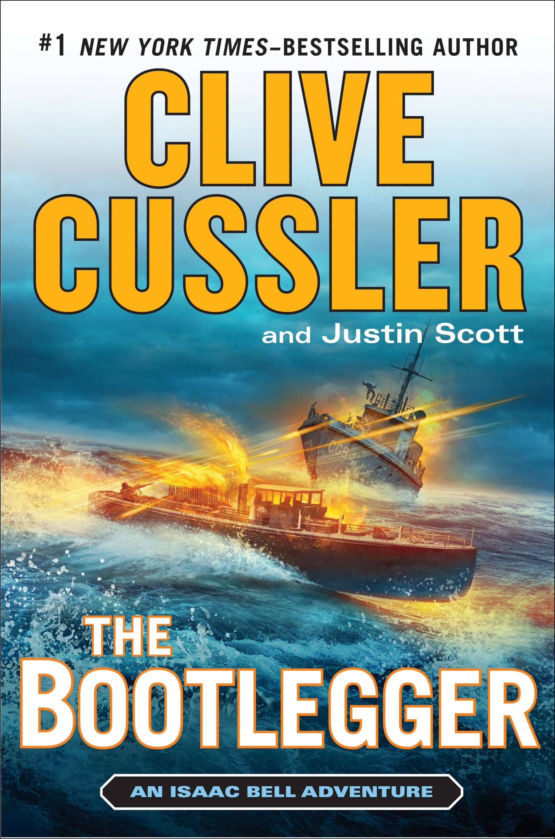 """The Bootlegger"" is the latest Isaac Bell adventure from Clive Cussler and Justin Scott."