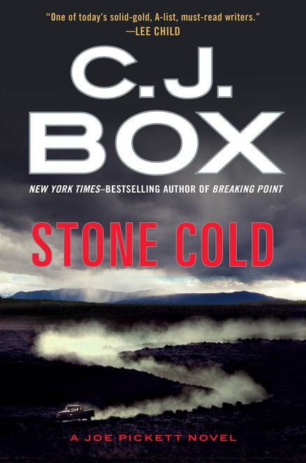 """Stone Cold"" by C.J. Box is the 14th installment in the Joe Pickett series."
