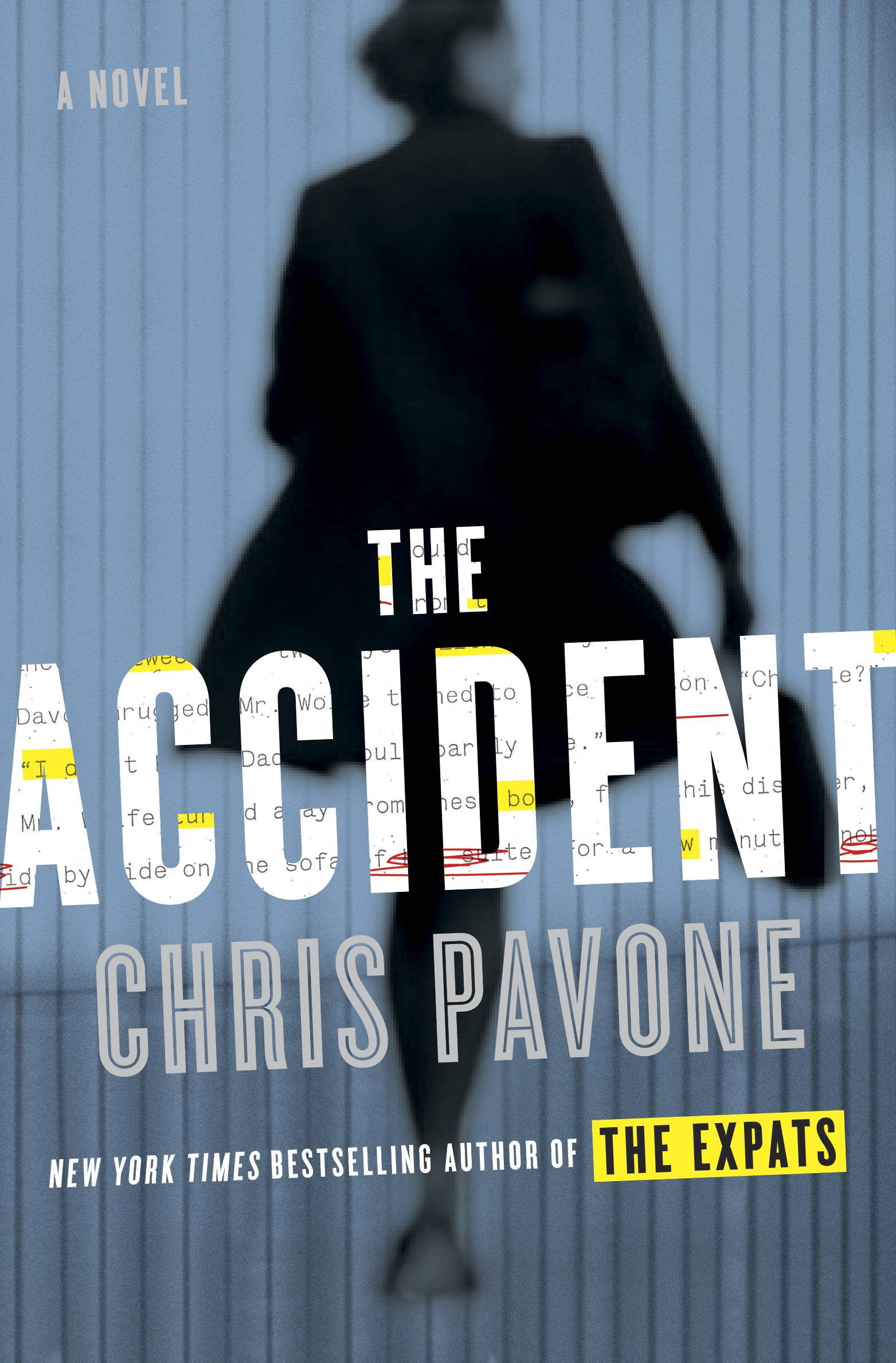 "Chris Pavone's ""The Accident"" is an engaging thriller."