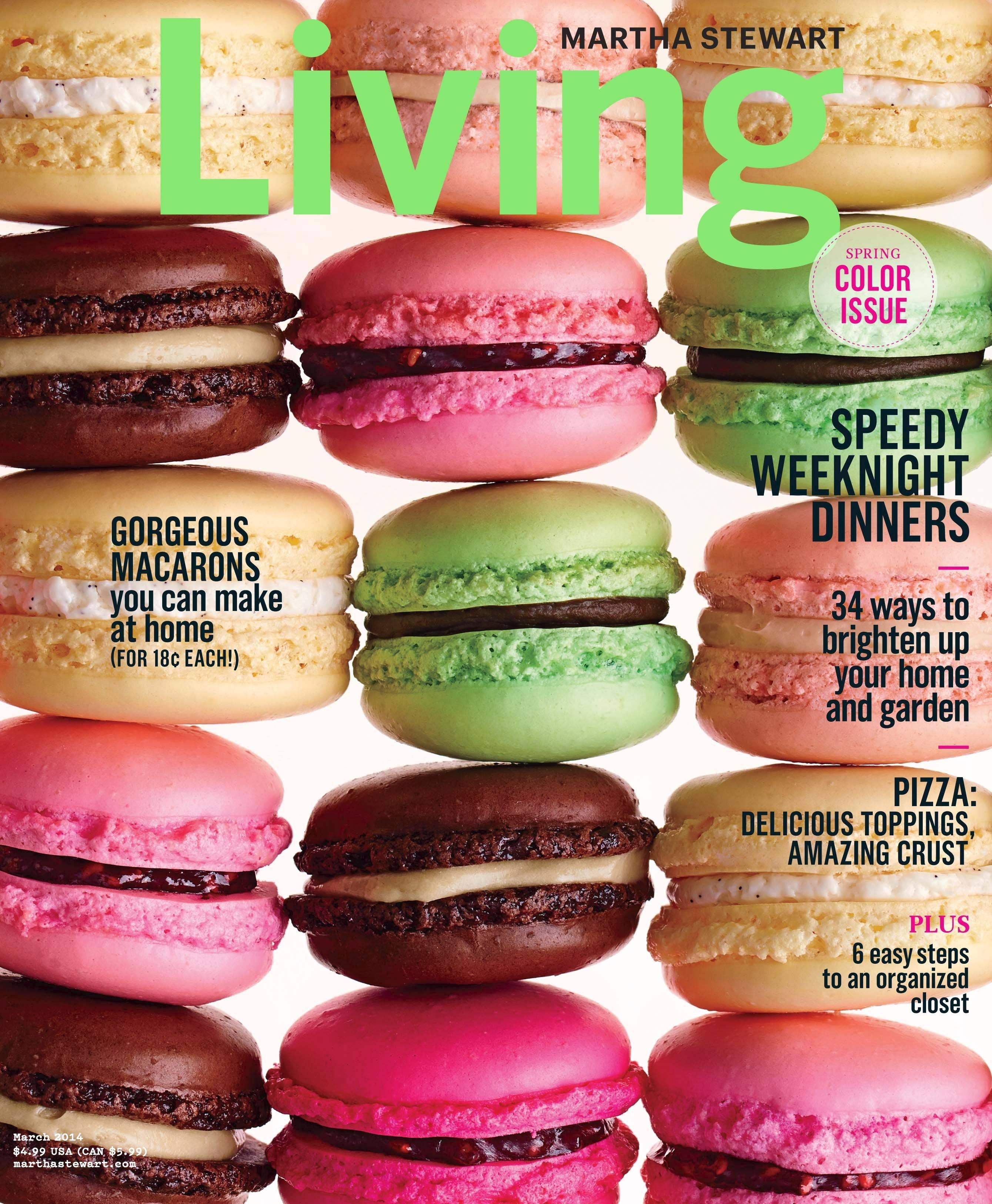 Macarons played the role of cover girl on the March 2014 issue of Martha Stewart Living.
