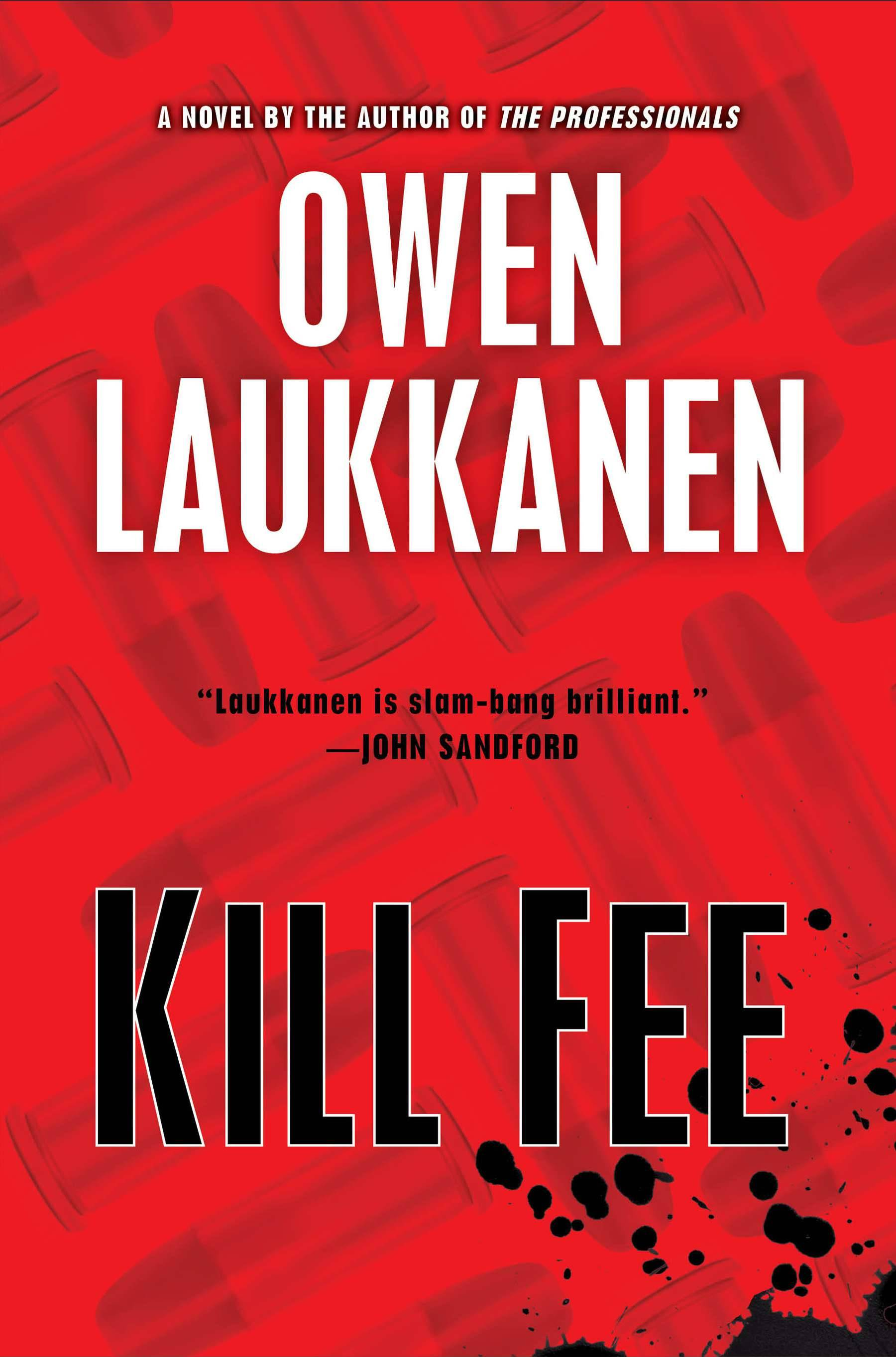 "A businessman sets up a lucrative sideline arranging hits in ""Kill Fee"" by Owen Laukkanen."