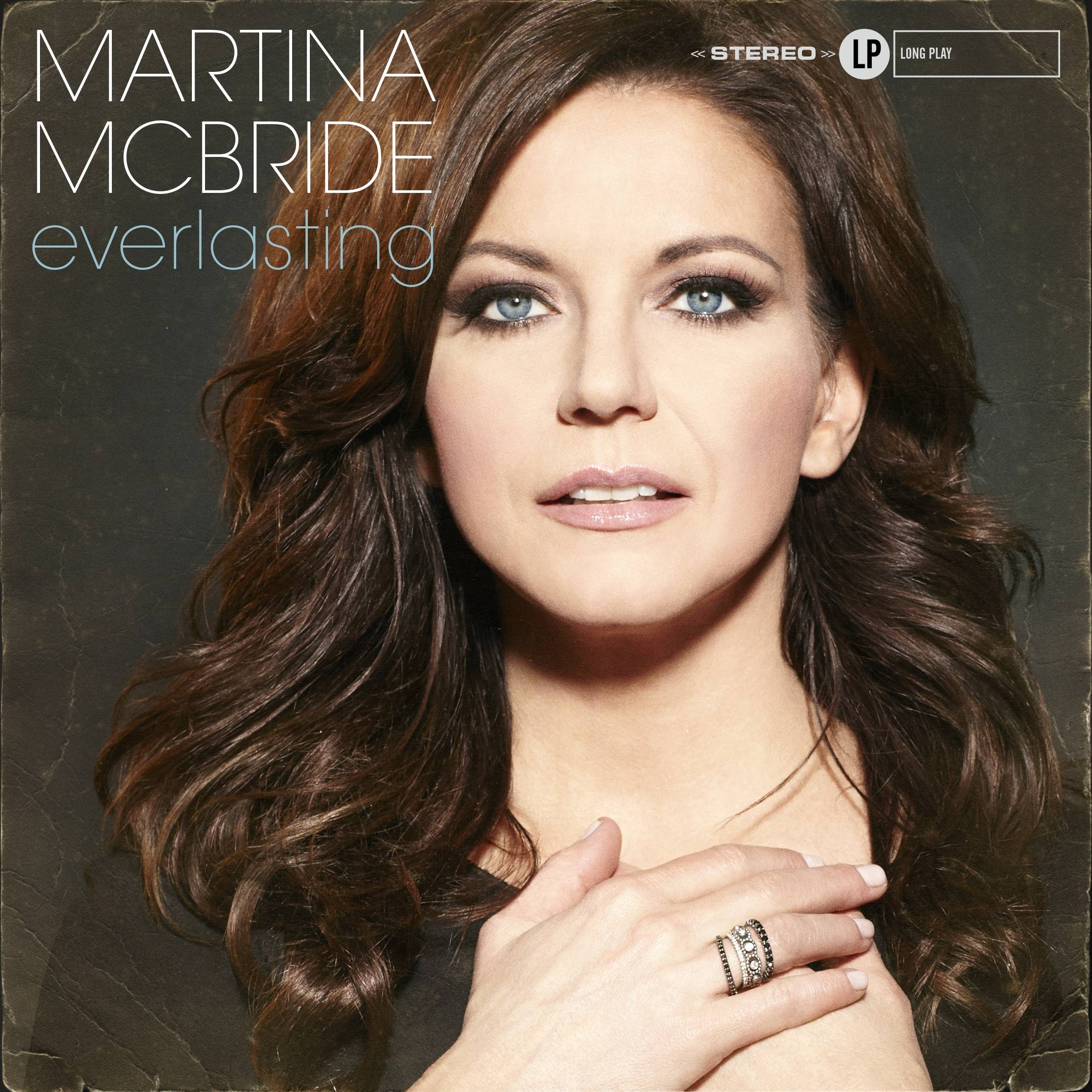 "Her new album, ""Everlasting,"" Martina McBride begs comparison with such giants as Aretha Franklin and Sam Cooke by taking on their most potent performances and material."