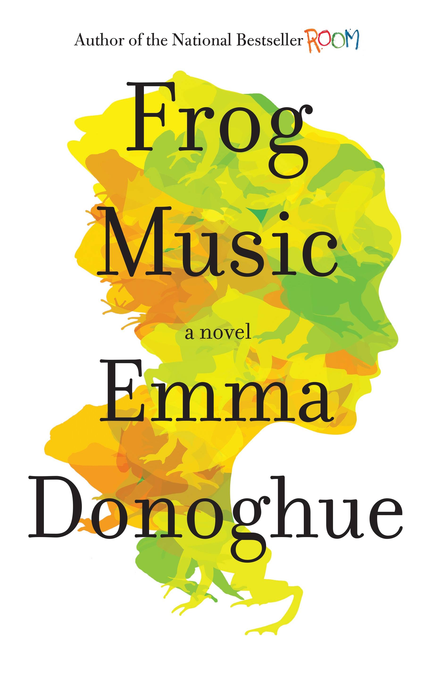 """Frog Music"" is the latest from Emma Donoghue."