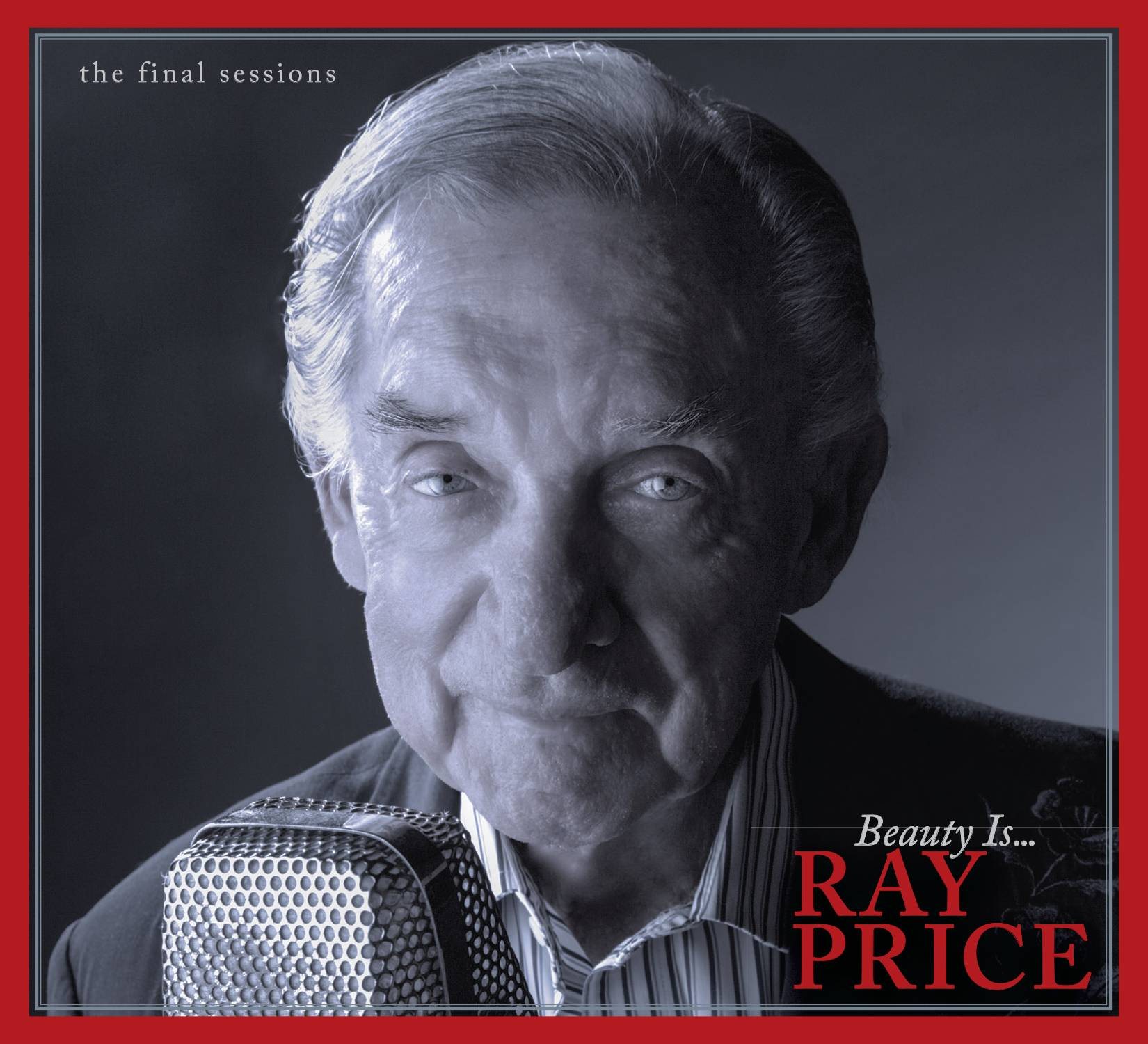 """Beauty Is ..."" is the final studio recording from the late Ray Price."