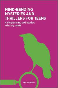 Mind-bending Mysteries and Thrillers for Teens, by librarian and author Amy Alessio, provides booklists of teen mysteries in addition to ideas for programs. Unknown