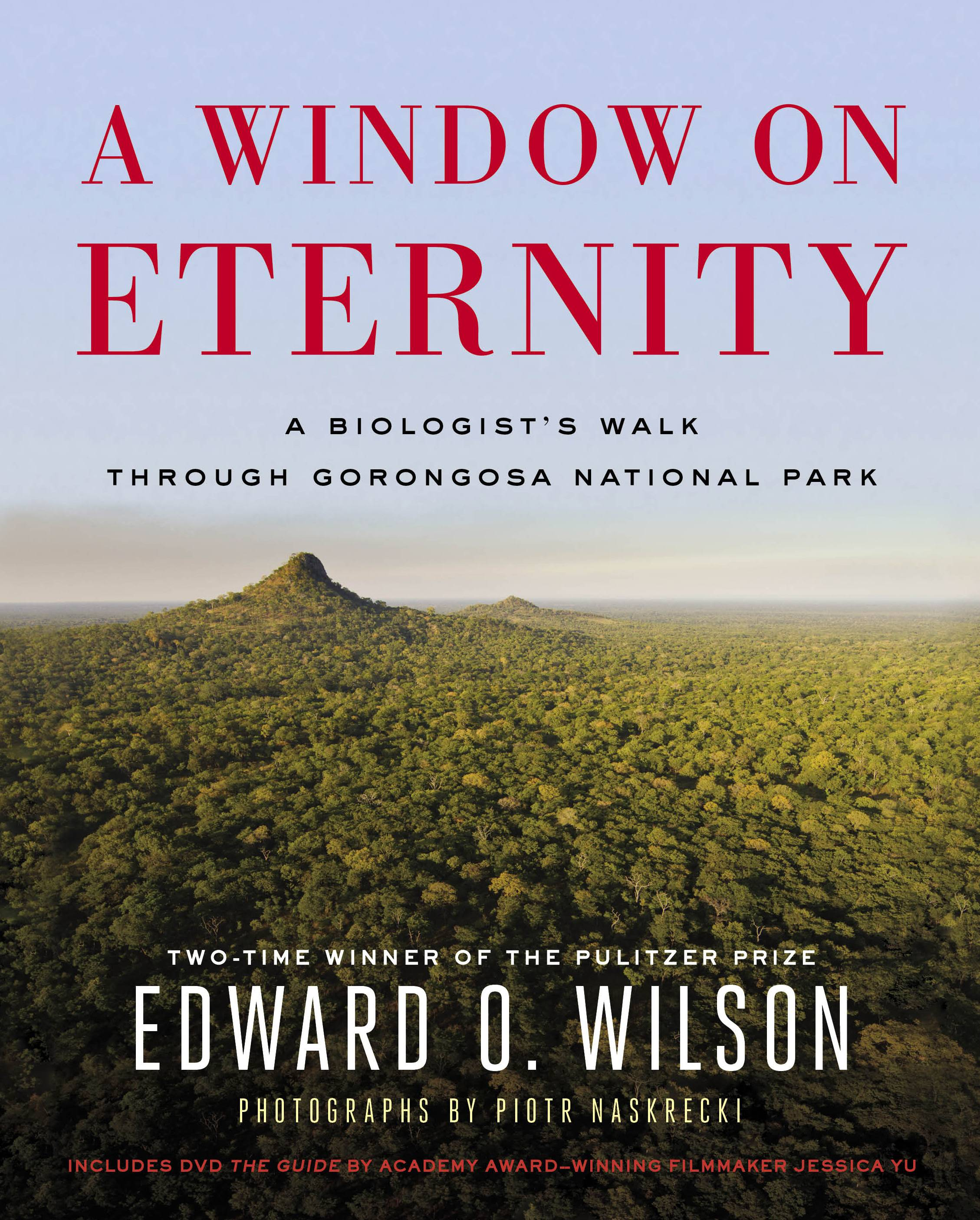 """A Window on Eternity: A Biologist's Walk Through Gorongosa National Park"" by Edward O. Wilson focuses on what is working among the animals in the park."