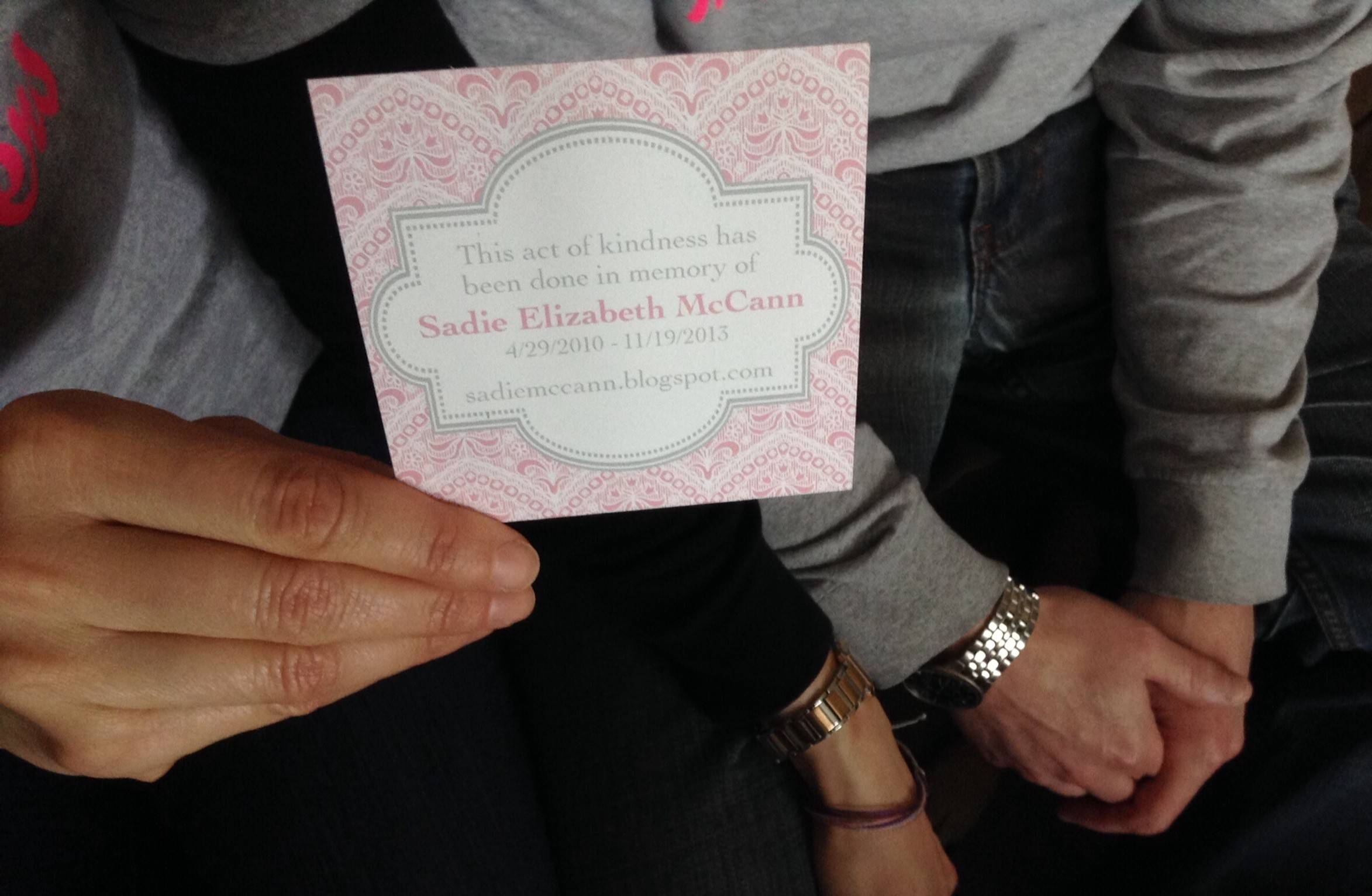 "Friends and loved ones of Sadie Elizabeth McCann are participating in an ""acts of kindness scavenger hunt"" Saturday, with teams vying to complete a list of good deeds done in Sadie's memory."