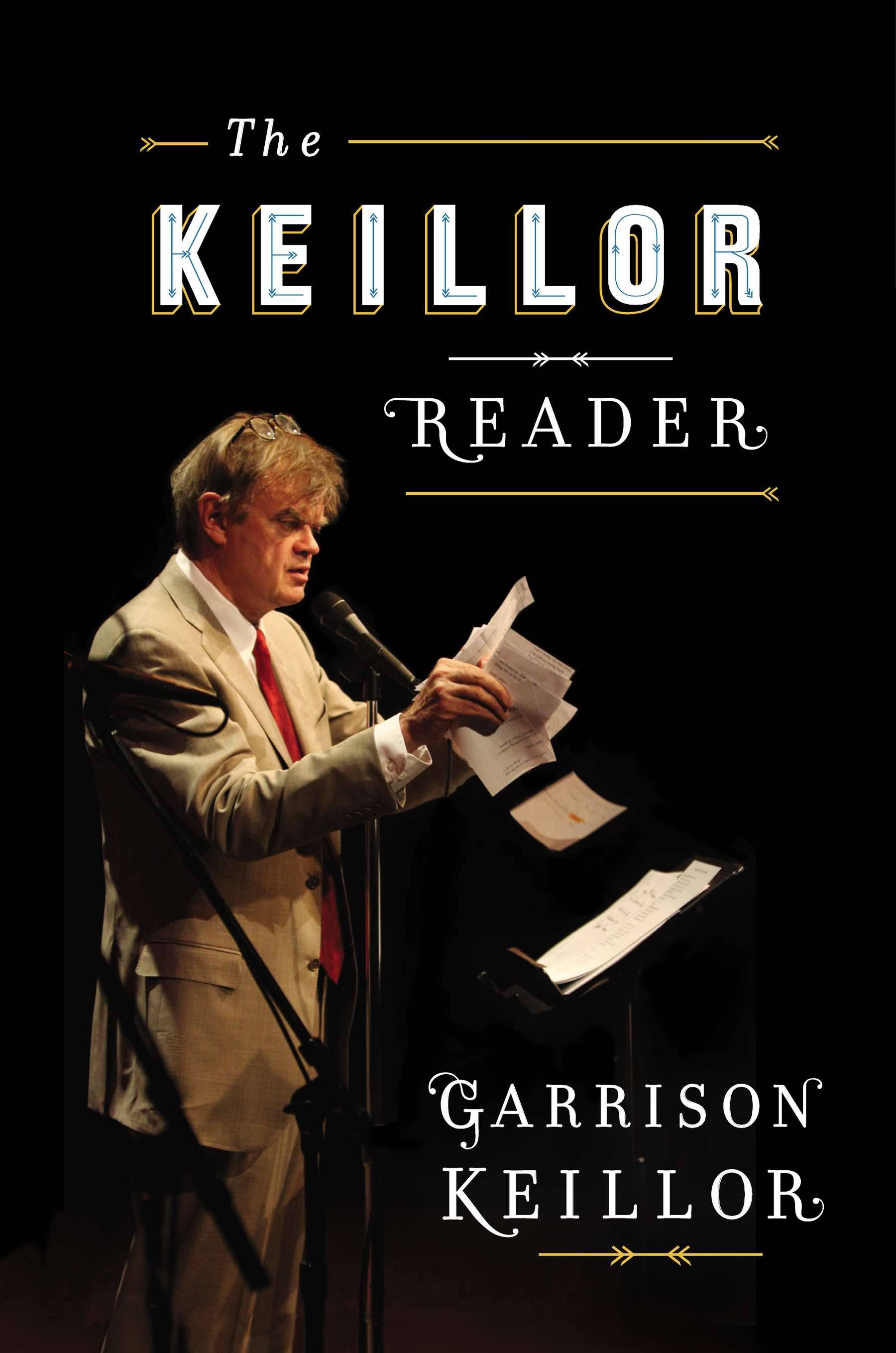 "Humorist Garrison Keillor will be promoting his new book, ""The Keillor Reader,"" on Tuesday, May 6, at Meiley-Swallow Hall at North Central College in Naperville."