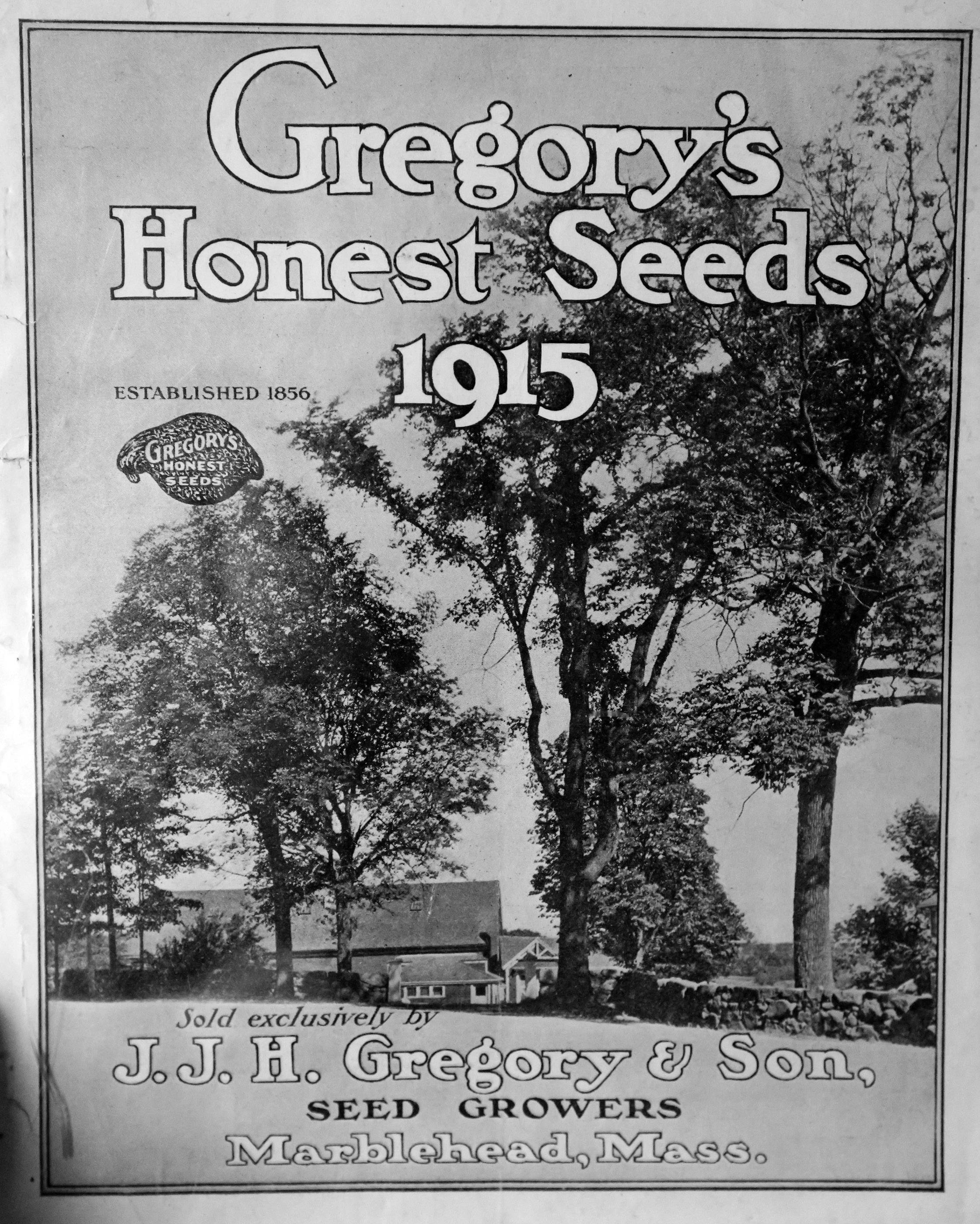 After James J.H. Gregory died in 1910, Gregory's Honest Seeds continued in business, as this 1915 catalog shows.