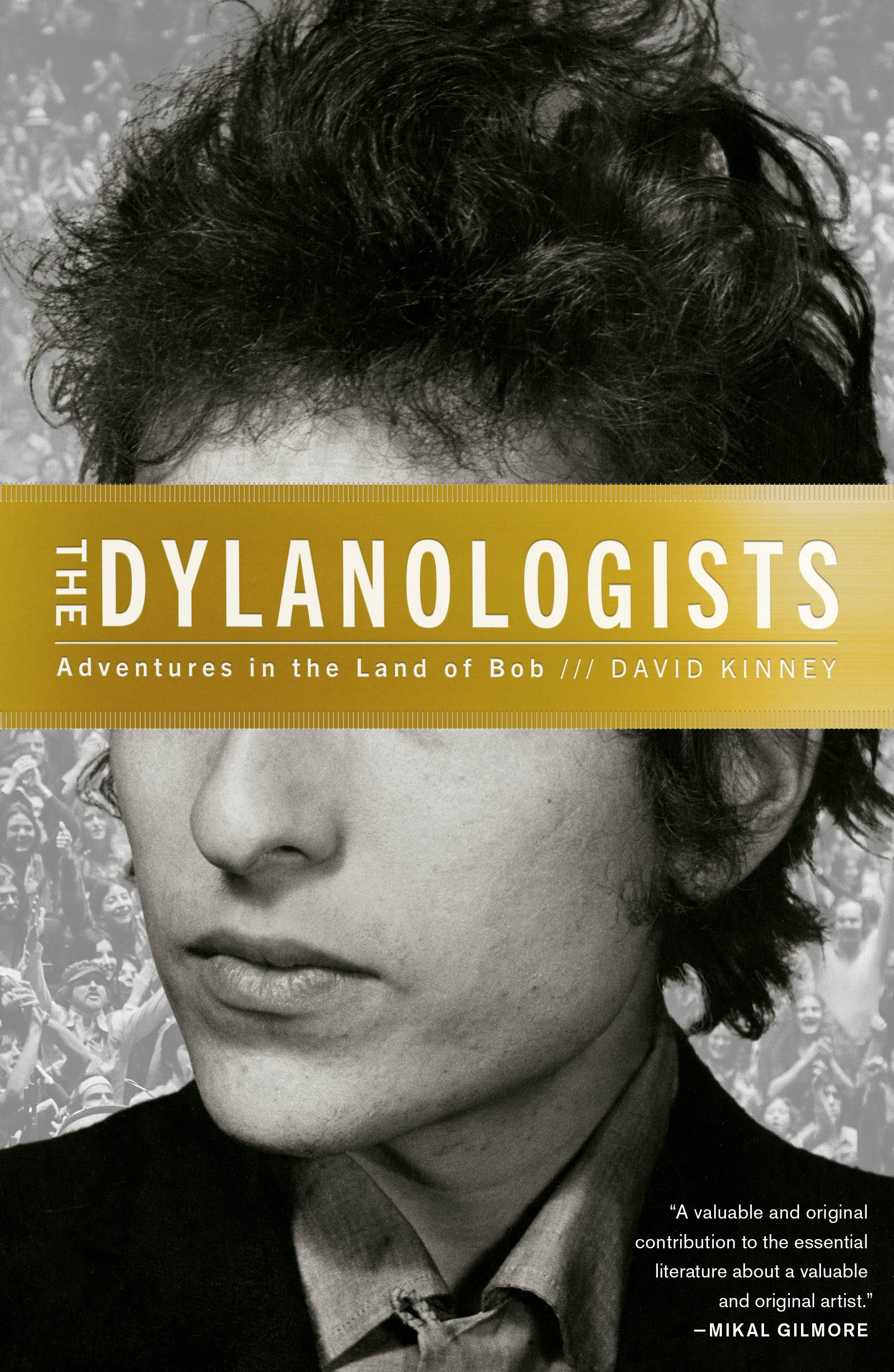 "David Kinney writes about the strange subculture of Bob Dylan fans in ""The Dylanologists: Adventures in the Land of Bob."""