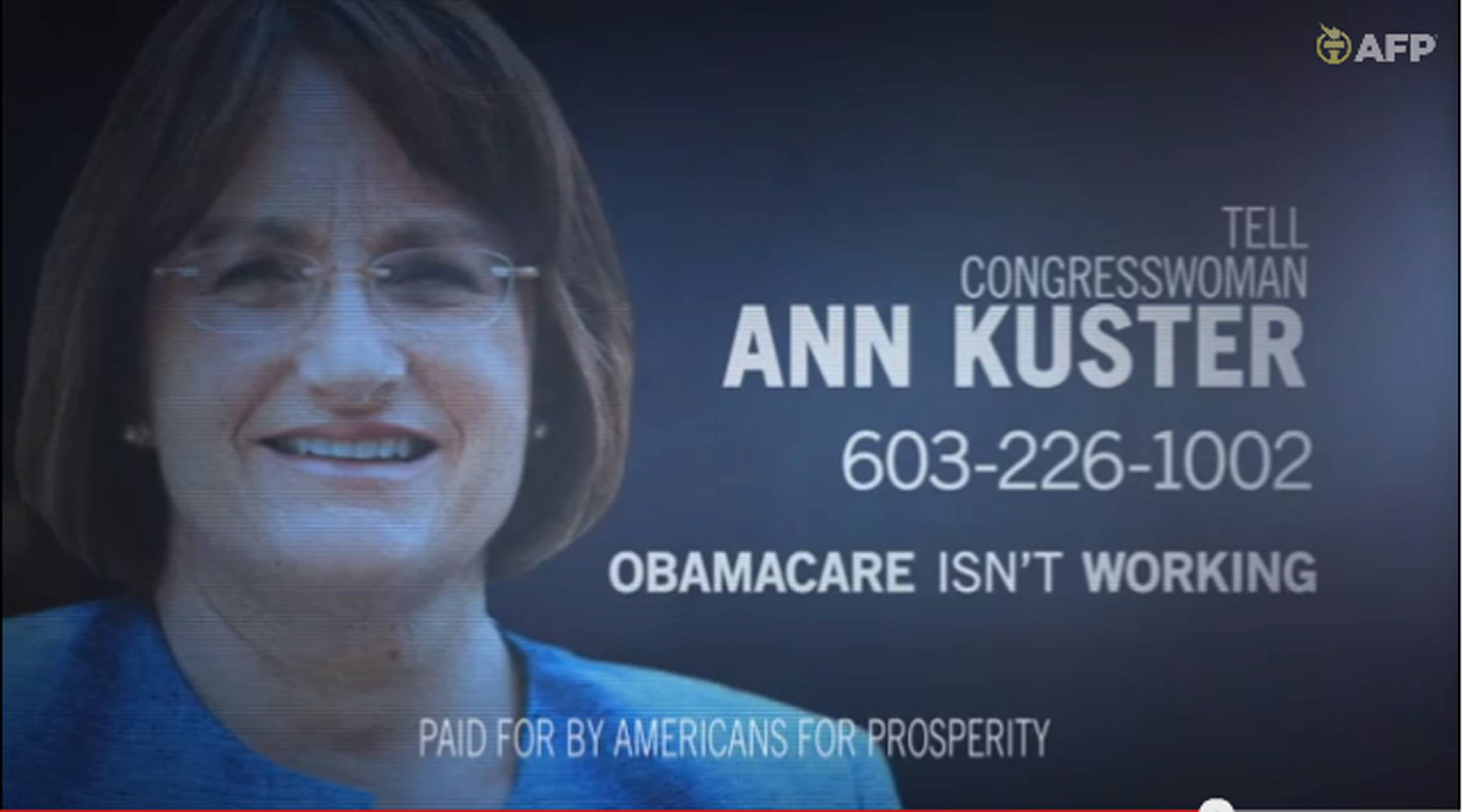 This framegrab image from video provided by Americans for Prosperity, shows a political ad against Rep. Ann McLane Kuster, D-N.H. stating the Affordable Care Act is not working.