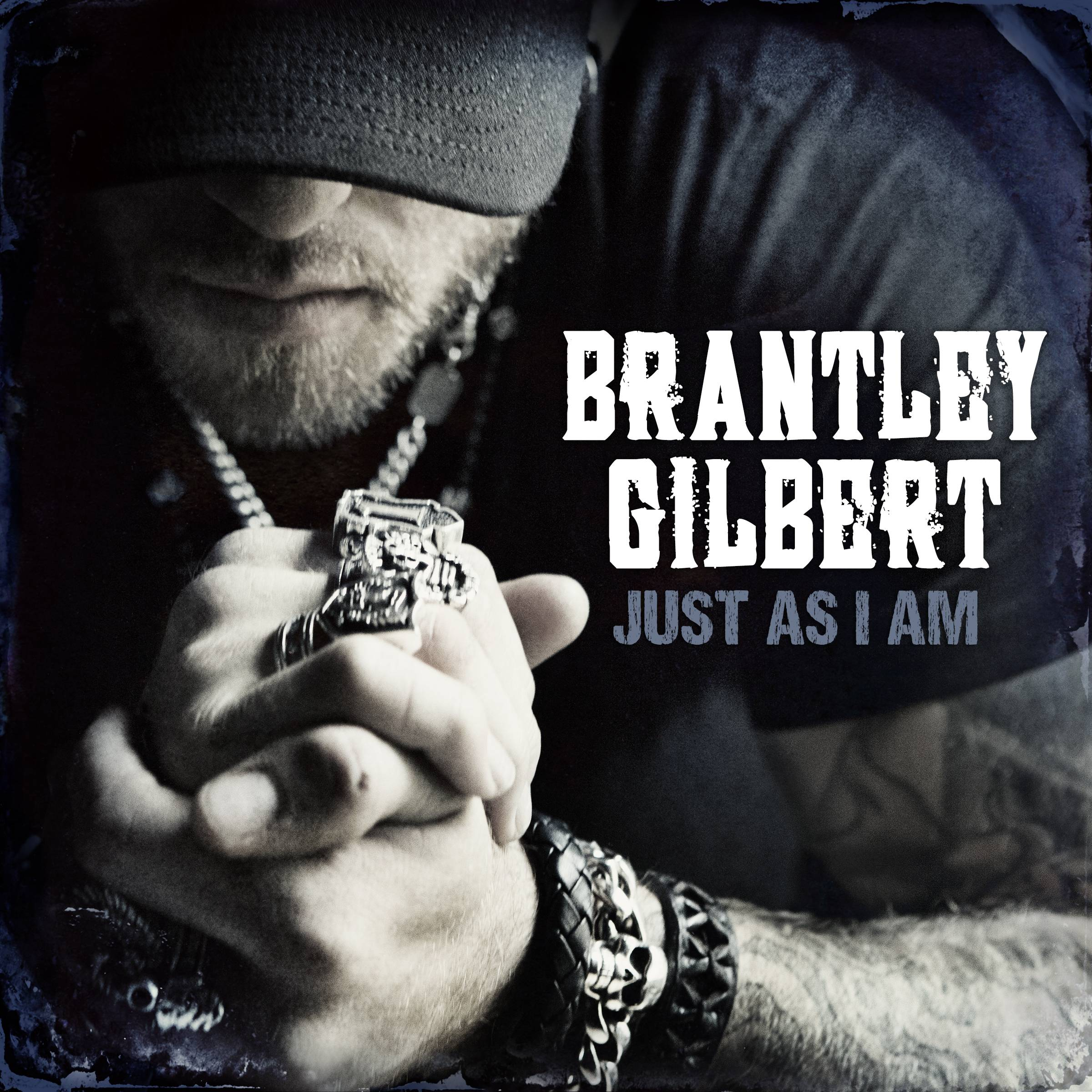 """Just As I Am"" is the latest release by Brantley Gilbert."