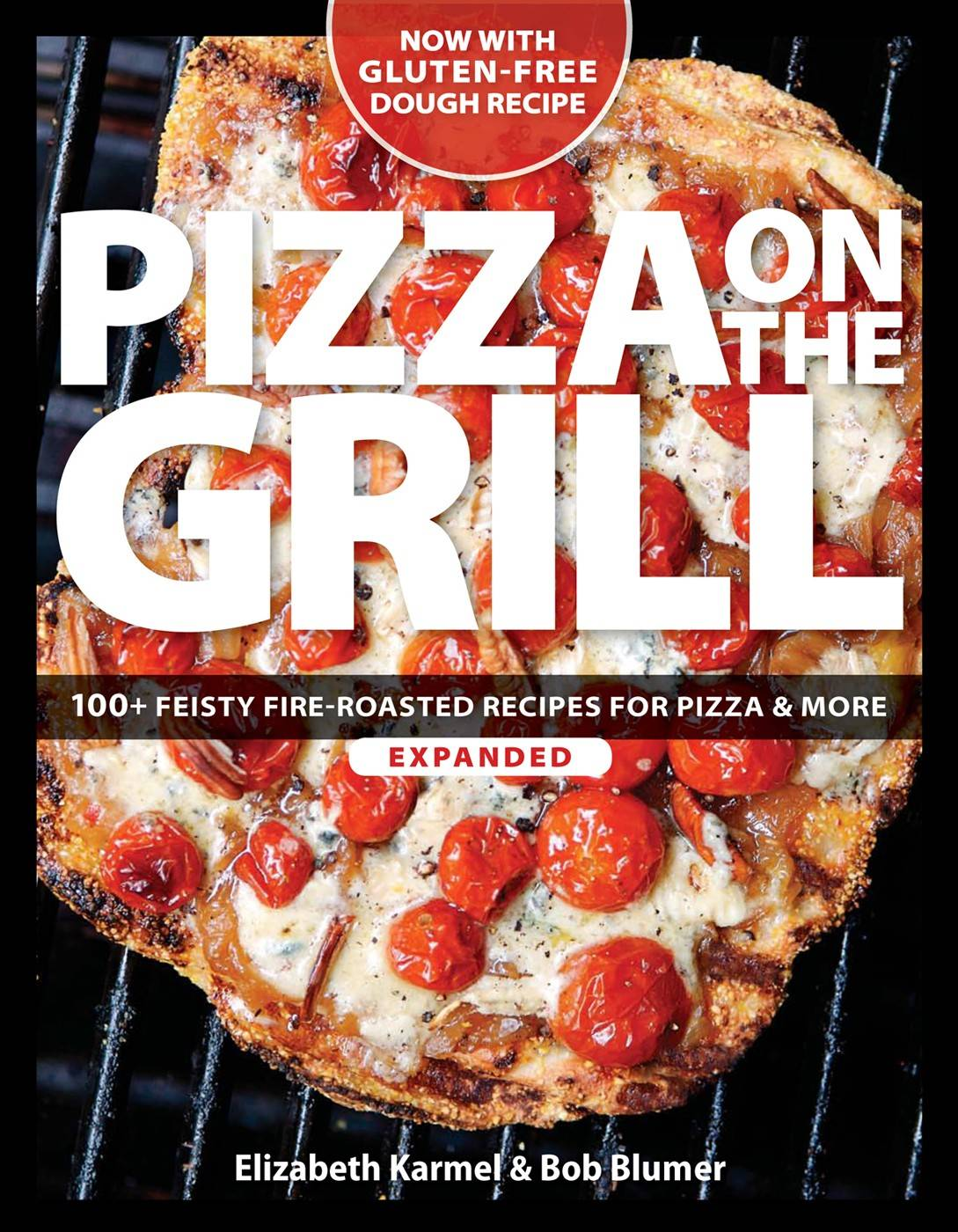 """Pizza on the Grill, Expanded"" by Elizabeth Karmel and Bob Blumer"