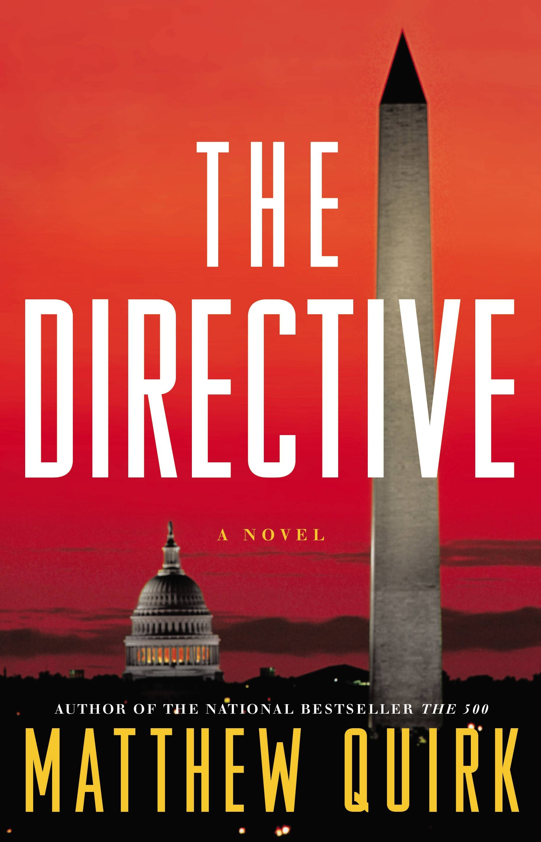 "Matthew Quirk's ""The Directive"" continues the adventures of lawyer and former con man Mike Ford."