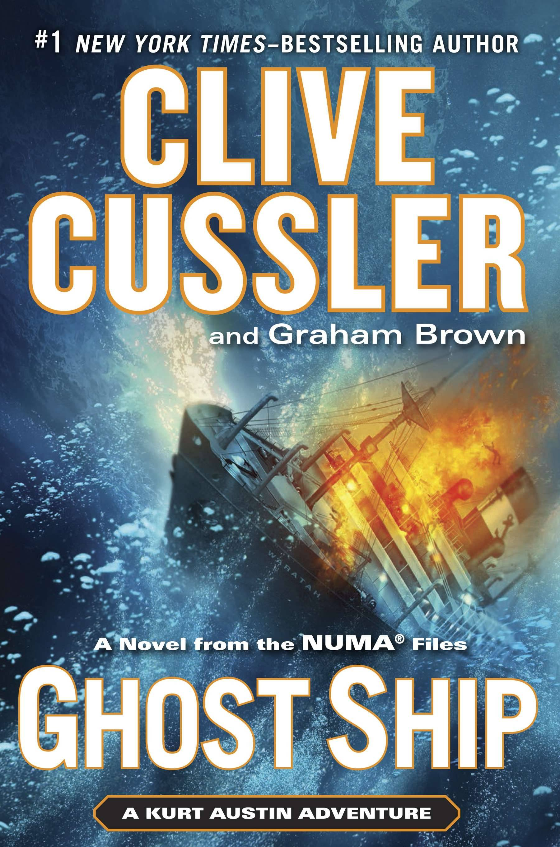 """Ghost Ship"" by Clive Cussler and Graham Brown is another solid entry in the NUMA Files series."