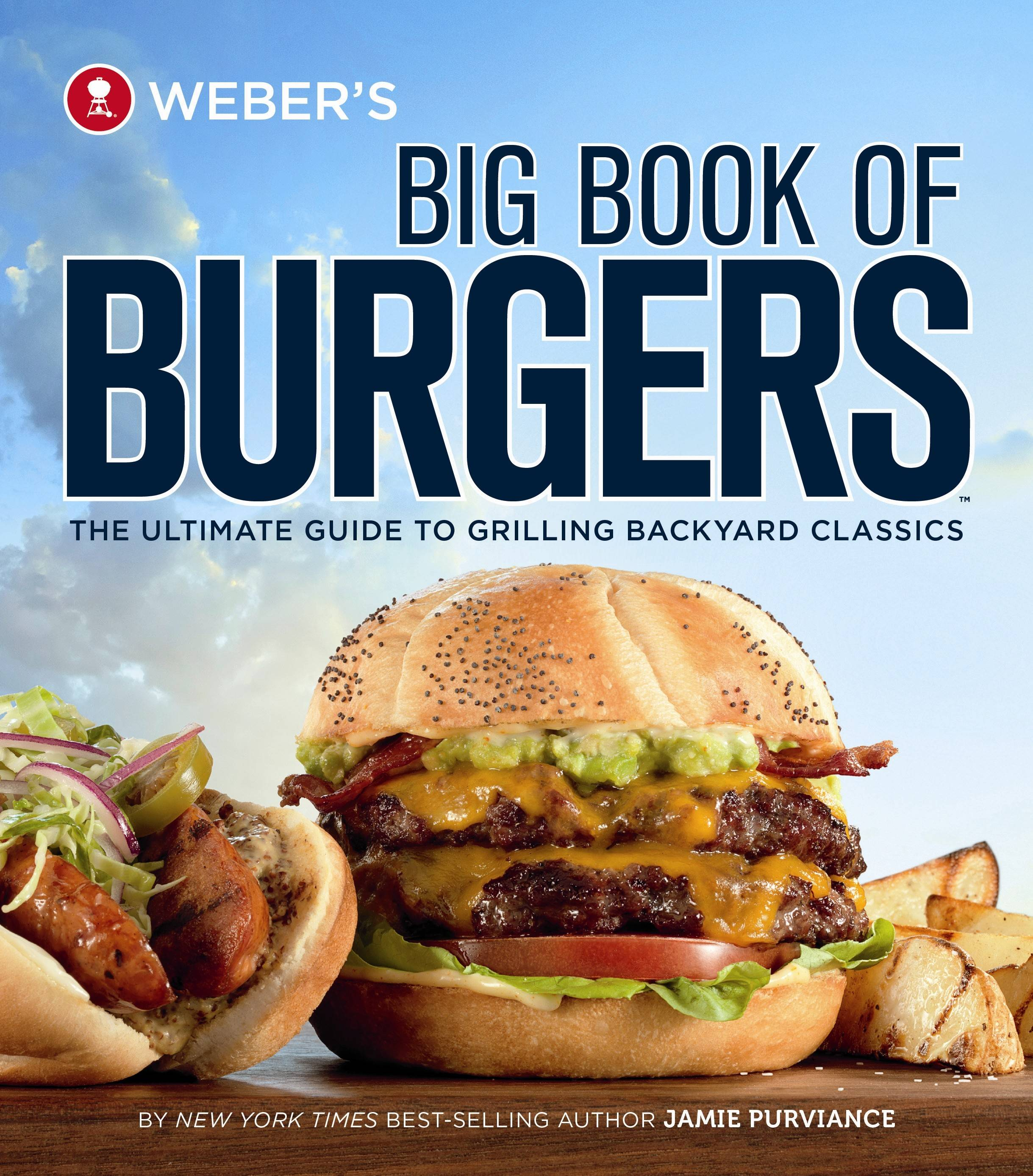 """Weber's Big Book of Burgers"" by Jamie Purviance"