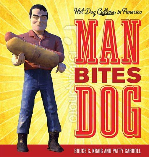 """Man Bites Dog"" by Bruce Kraig and Patty Carroll"