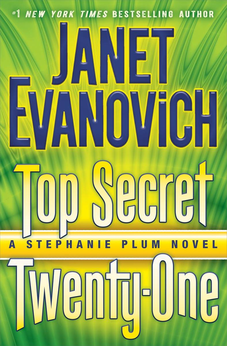 "Outrageous and fun describe Janet Evanovich's ""Top Secret Twenty-One."""