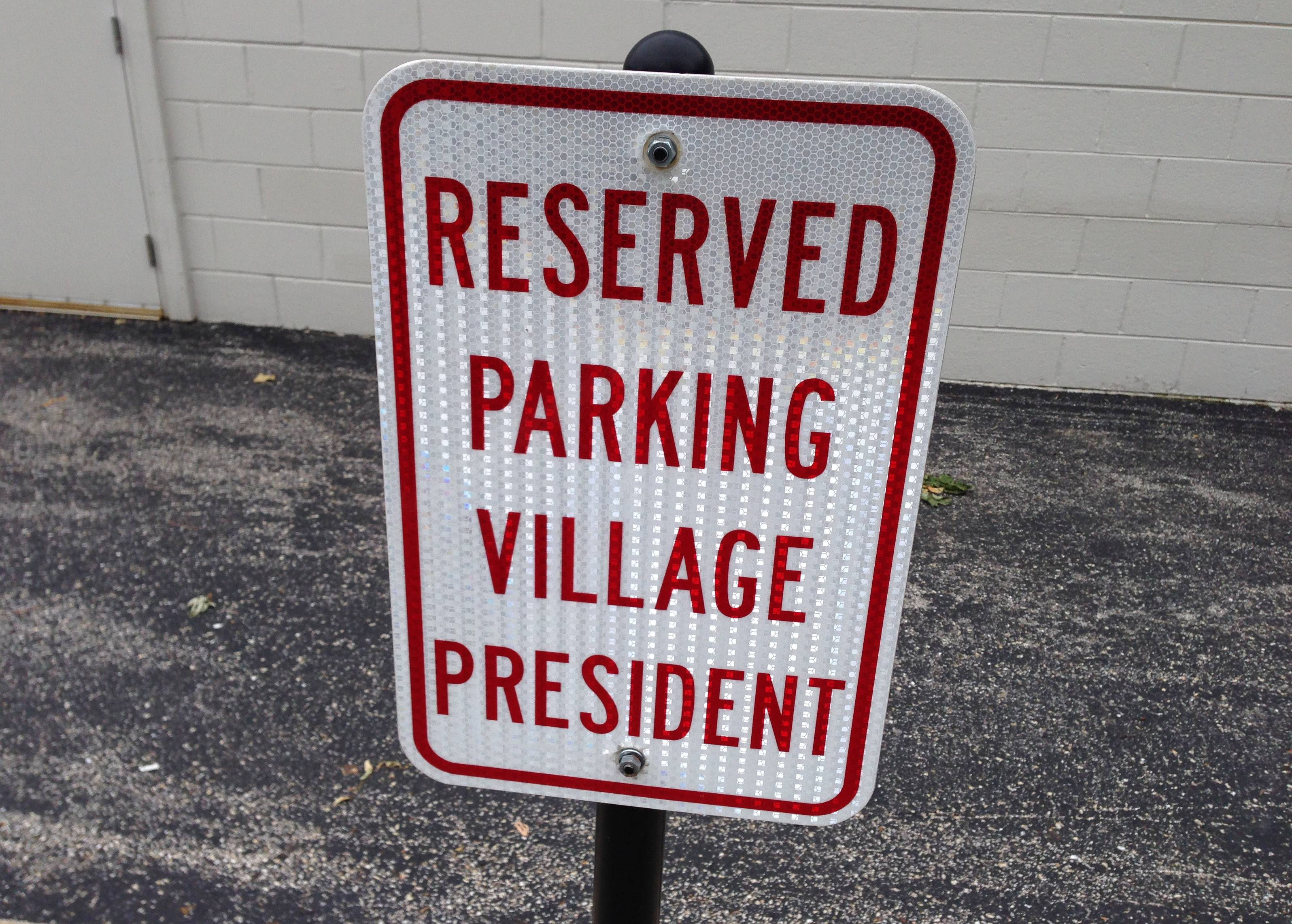 Wauconda's mayor has a reserved parking space behind the village hall.