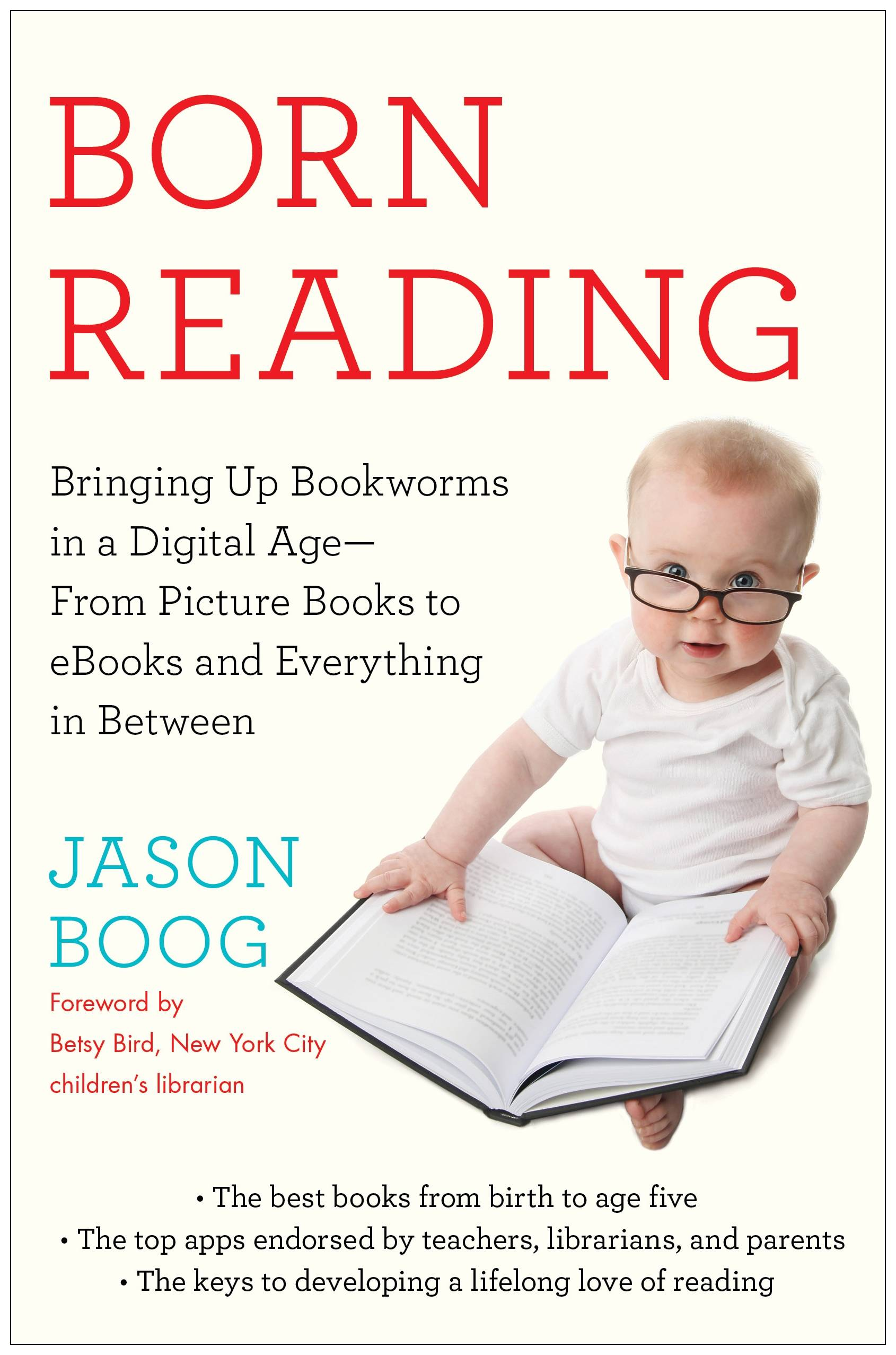 "This book cover image released by Touchstone shows, ""Born Reading: Bringing Up Bookworms in a Digital Age -- From Picture Books to eBooks and Everything in Between,"" by Jason Boog."