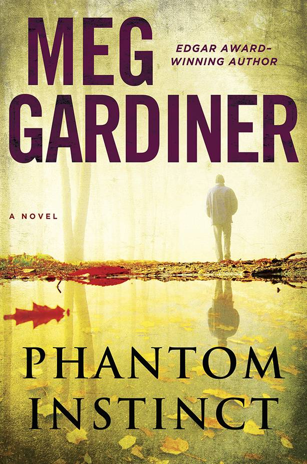 """Phantom Instinct"" by Meg Gardiner is full of action and surprises."