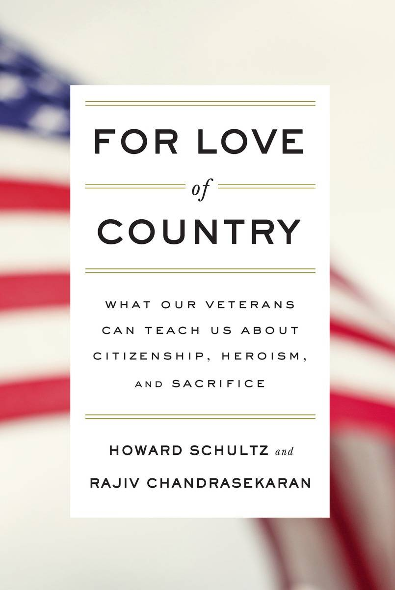"This book cover image released by Knopf shows ""For Love of COuntry: What Our Veterans Can Teach Us About Citizenship, Heroism, and Sacrifice,"" by Howard Schultz and Rajiv Chandrasekaran. The book about veterans of the wars in Iraq and Afghanistan will be published by Alfred A. Knopf on Nov. 4."