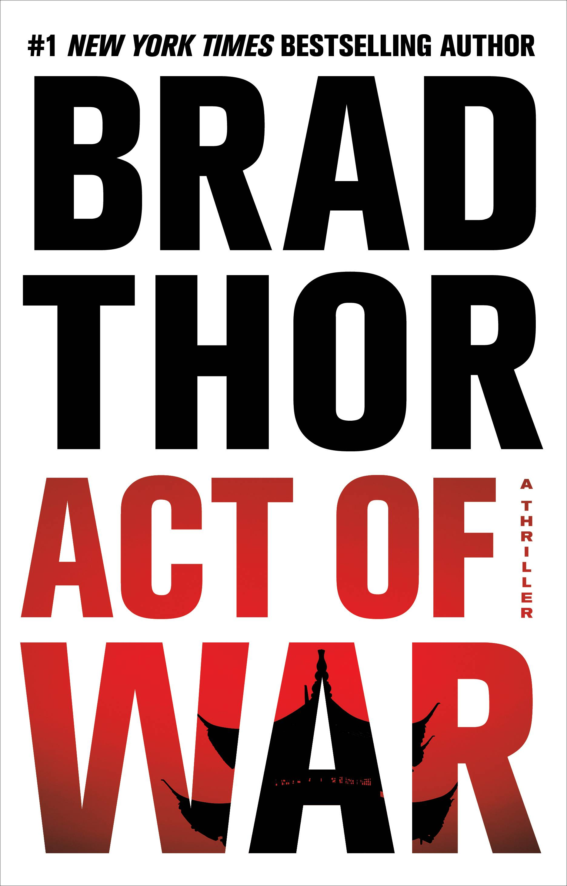 "Brad Thor has crafted another page-turning thriller involving special ops with ""Act of War."""