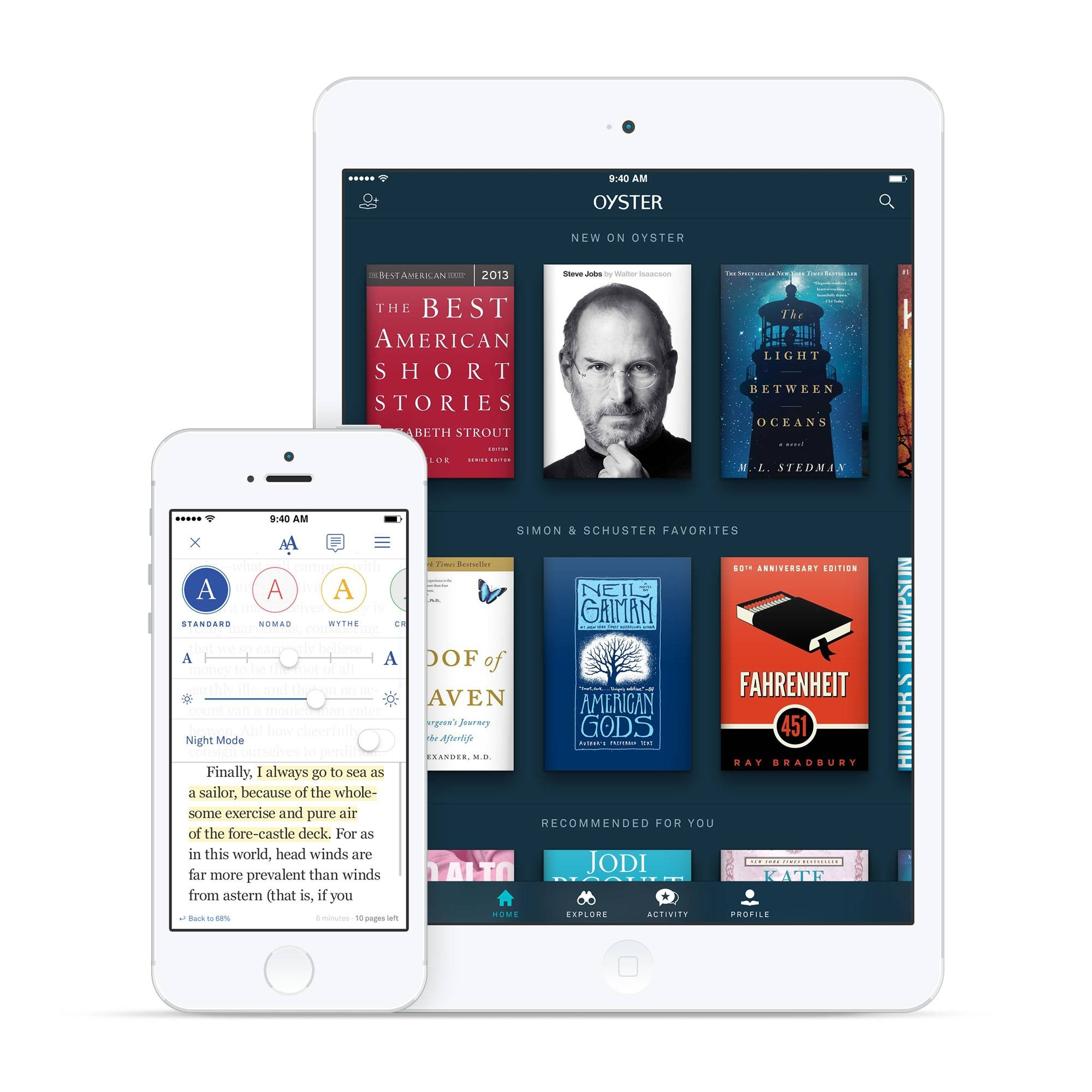 This product image provided by Oyster shows the Oyster e-book app on an iPhone, left, and iPad. Oyster and Scribd let you read as many books as you want for a monthly price _ $10 for Oyster and $9 for Scribd.