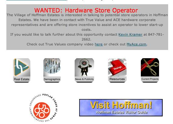 Hoffman Estates is actively searching for a hardware store operator, including soliciting interest on the economic development page of its website.