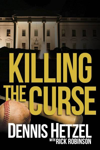 "A Cubs fan who grew up in the suburbs, author Dennis Hetzel puts his favorite team in the World Series in his new novel, ""Killing the Curse."""