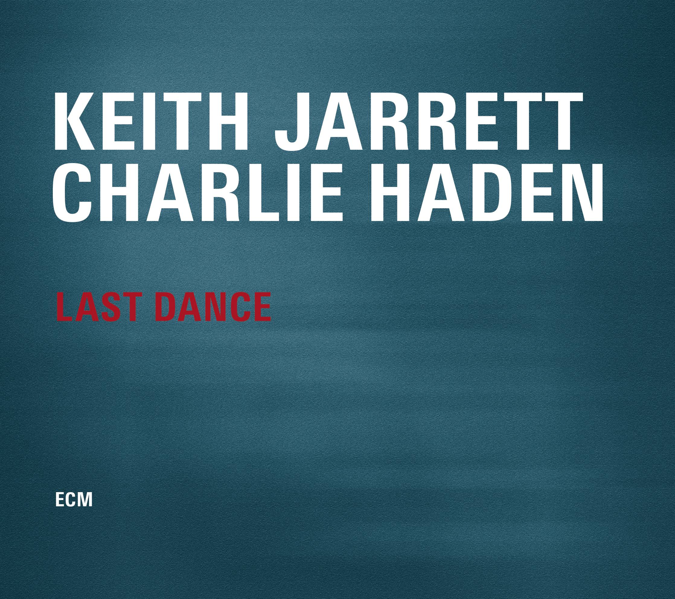 "Keith jarrett and Charlie Haden, ""Last Dance"""