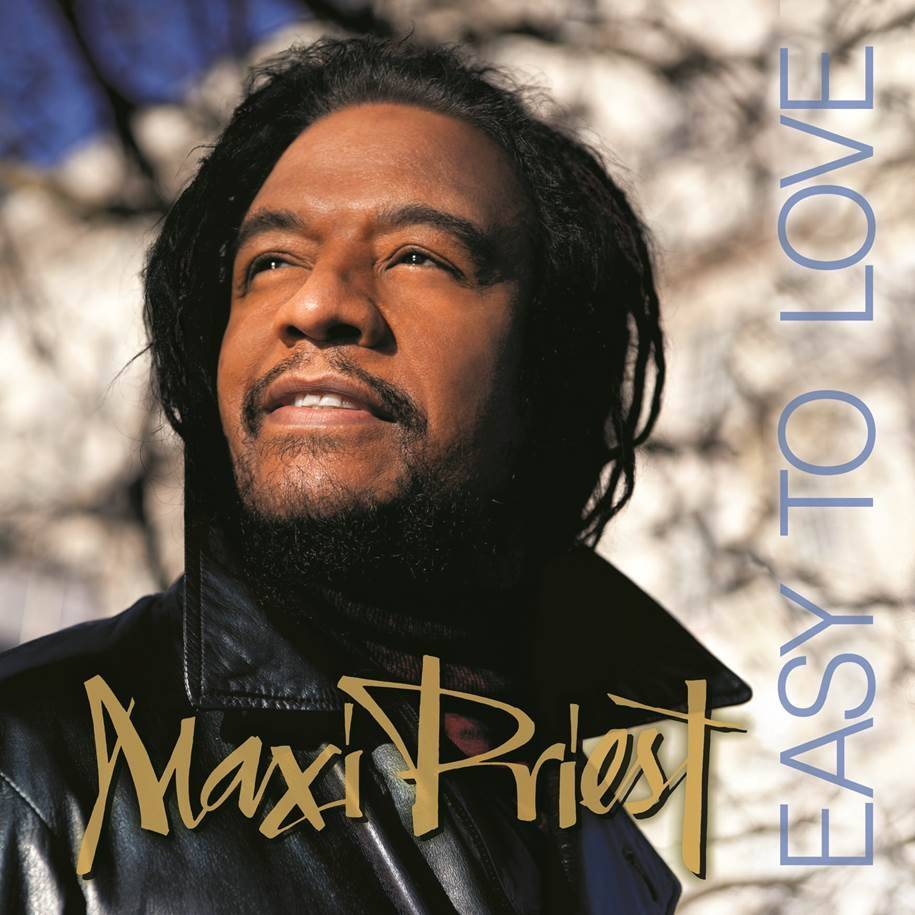 "Maxi Priest, ""Easy to Love"""