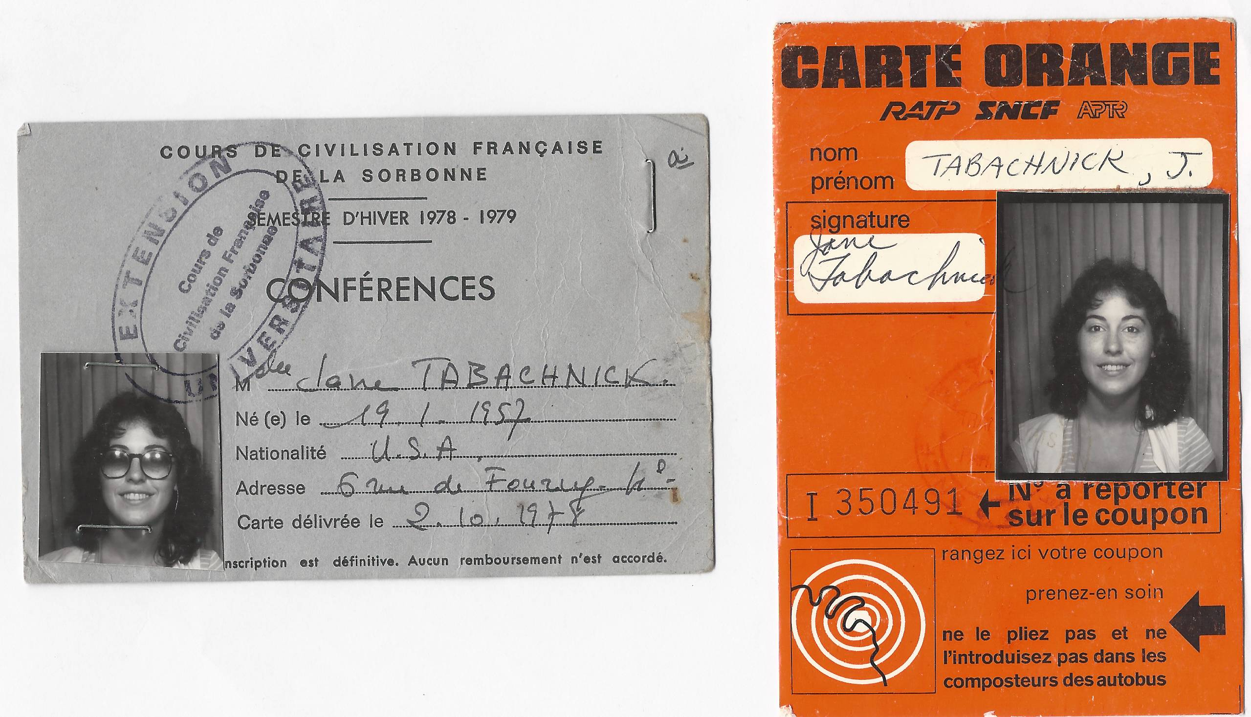 This image provided by Jane Tabachnick shows her Winter 1978-79 student ID card, left, from the Sorbonne in Paris, and transportation pass. Tabachnick studied art history in Paris a generation ago, in an era when airmailed letters were the main way that kids on semester abroad stayed in touch with their families back in the U.S. But when Tabachnick's daughter, Mel Bandler, studied in Paris recently, they often communicated by Skype or GoogleChat. Free or low-cost apps and websites have changed the nature of semester abroad programs, allowing students to stay in frequent touch with families back home in contrast to  a generation ago when they had little contact.
