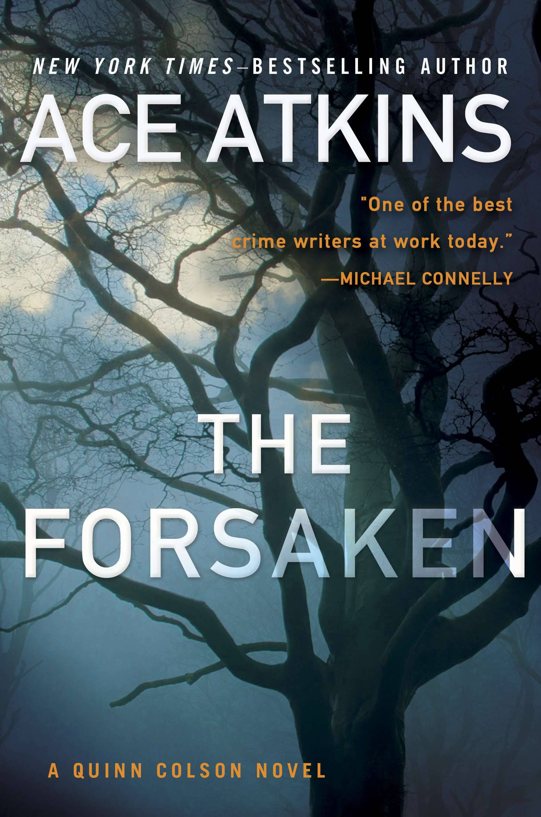 "Sheriff Quinn Colson is faced with a decades-old crime and more in Ace Atkins' ""The Forsaken."""