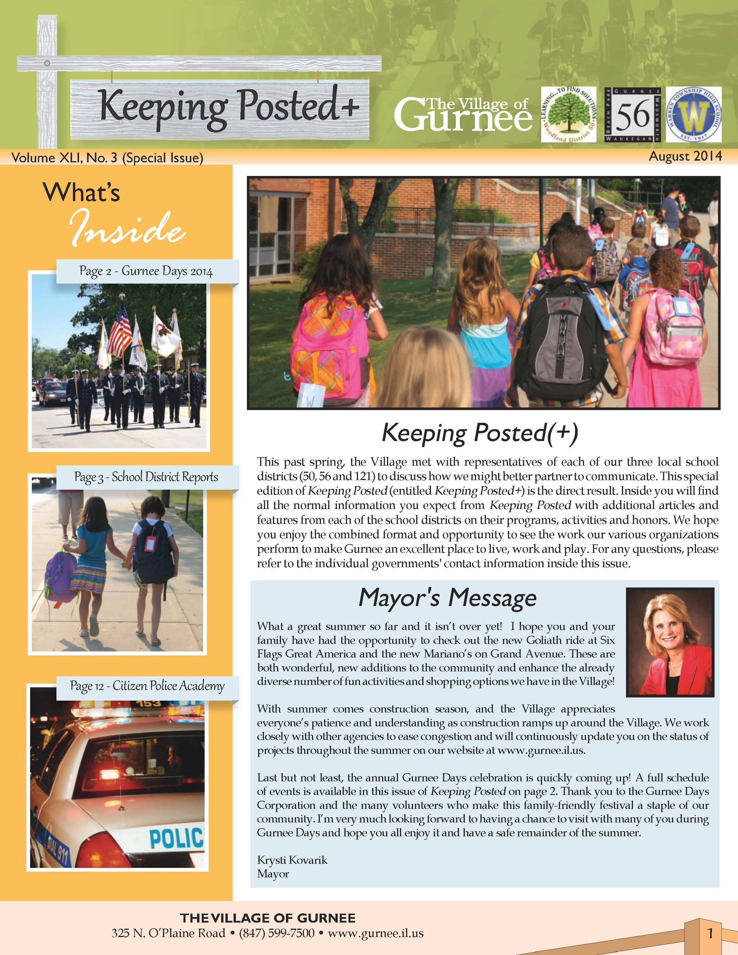 Gurnee village government has combined with three school districts to create the Keeping Posted+ newsletter. It'll land in mailboxes this week with updates from the village, Gurnee Elementary District 56, Warren Township High School District 121 and Woodland Elementary District 50.