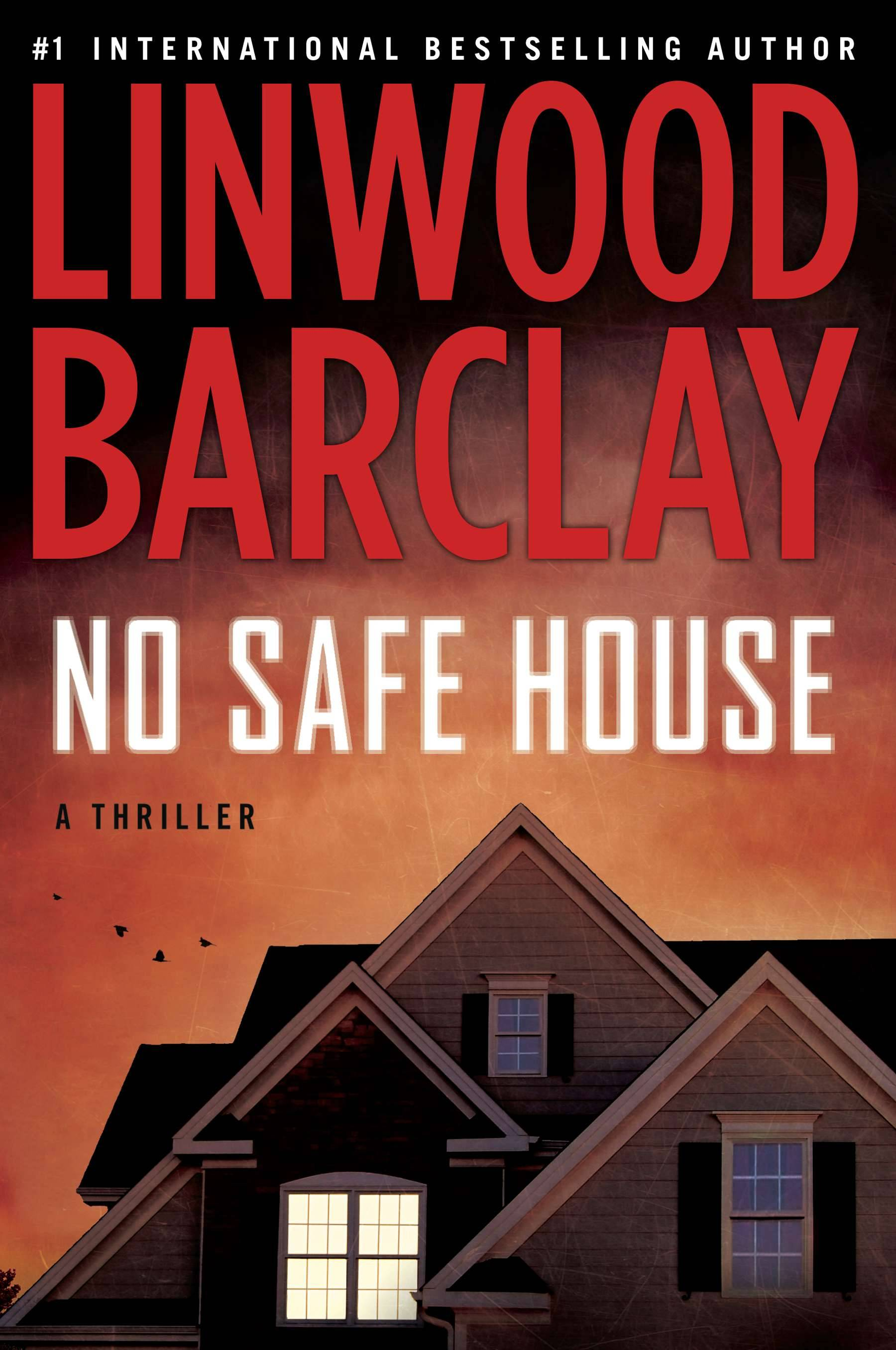 "Linwood Barclay creates a family thriller in ""No Safe House."""
