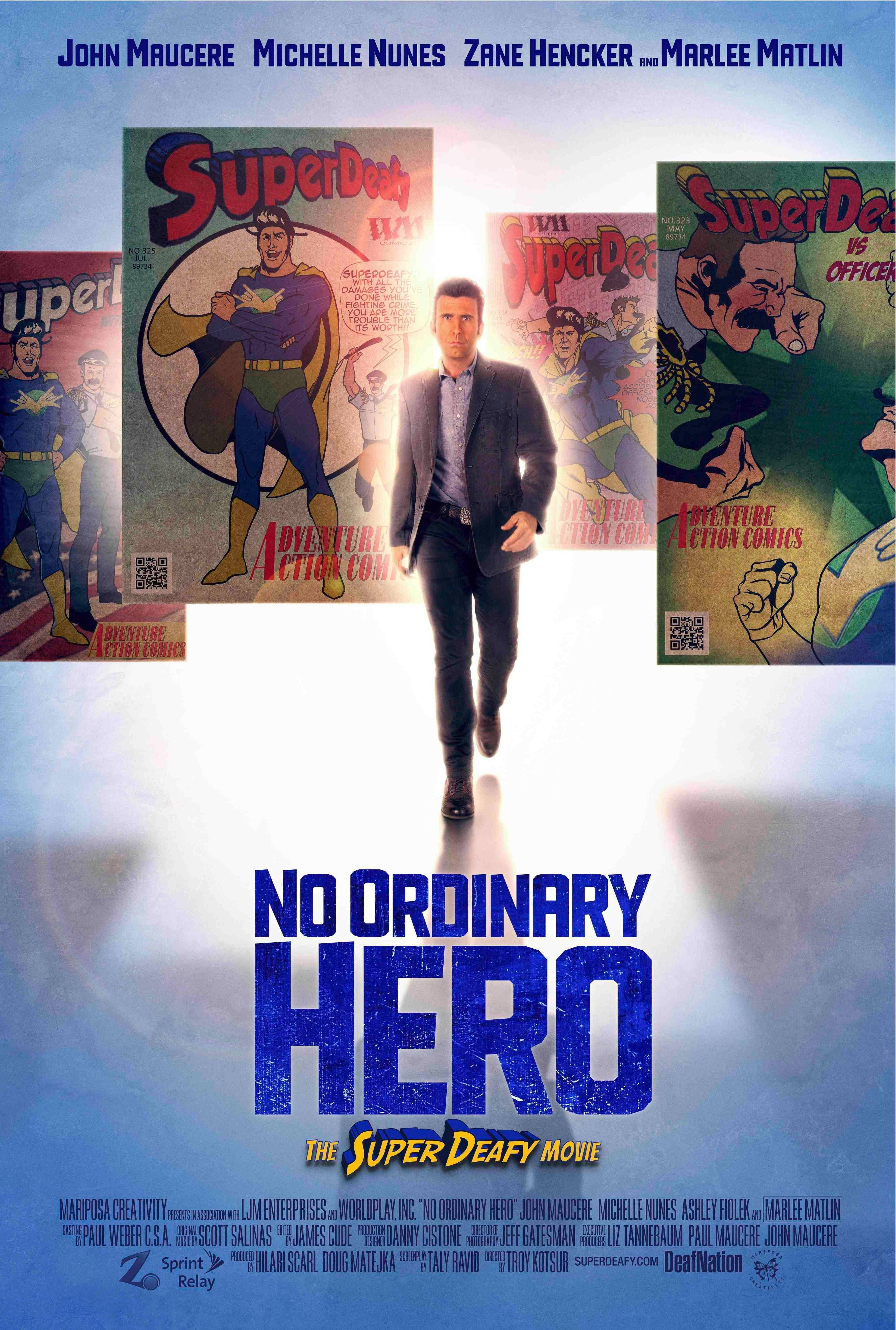 "This is the official movie poster of ""No Ordinary Hero: The SuperDeafy Movie."""