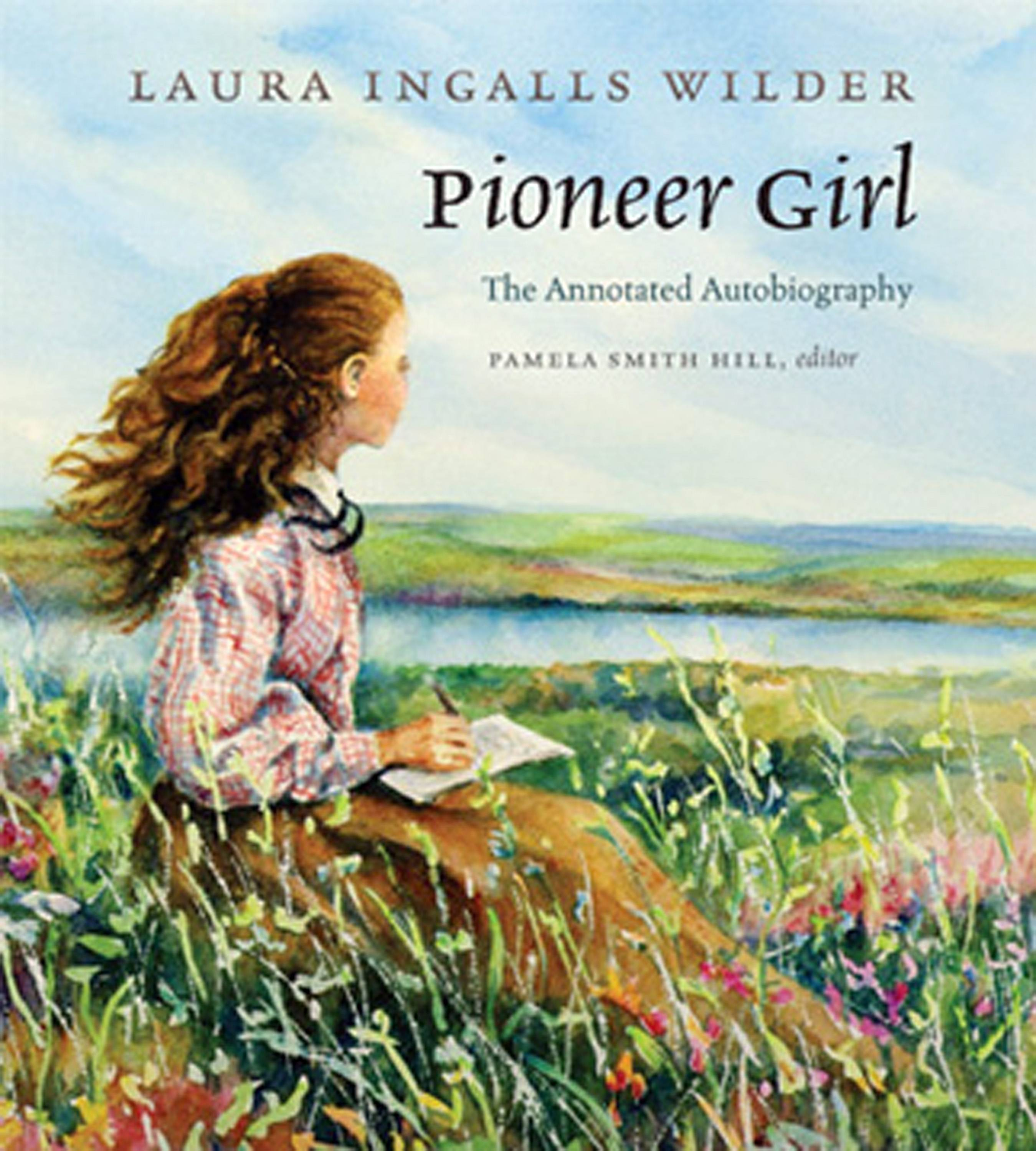 "This fall, the South Dakota State Historical Society Press plans to publish ""Pioneer Girl: The Annotated Autobiography,"" which was the original version of the autobiography that Laura Ingalls Wilder likely wrote in the late 1920s."