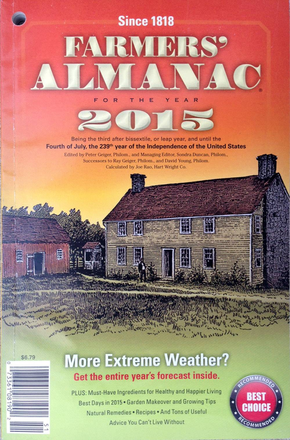 "The 2015 edition of the Farmers' Almanac is predicting another frigid winter after having correctly predicted the notorious ""polar vortex"" winter we just went through."