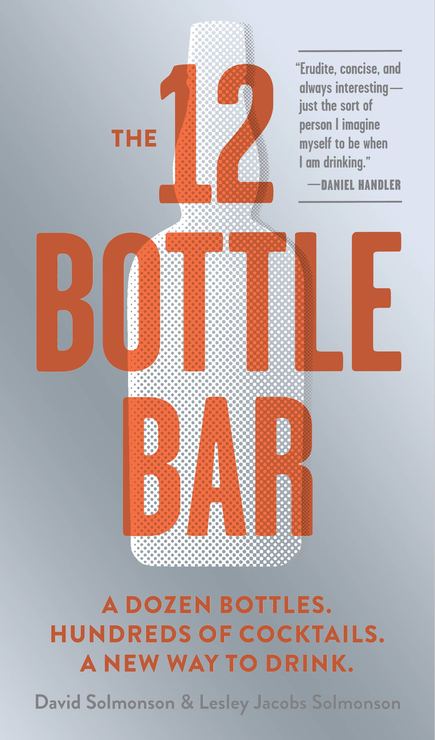 """The 12 Bottle Bar"" by Lesley Jacobs Solmonson and David Solmonson."