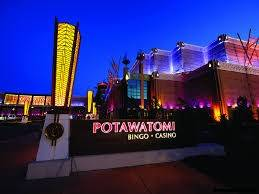 The Potawatomi casino in Milwaukee.