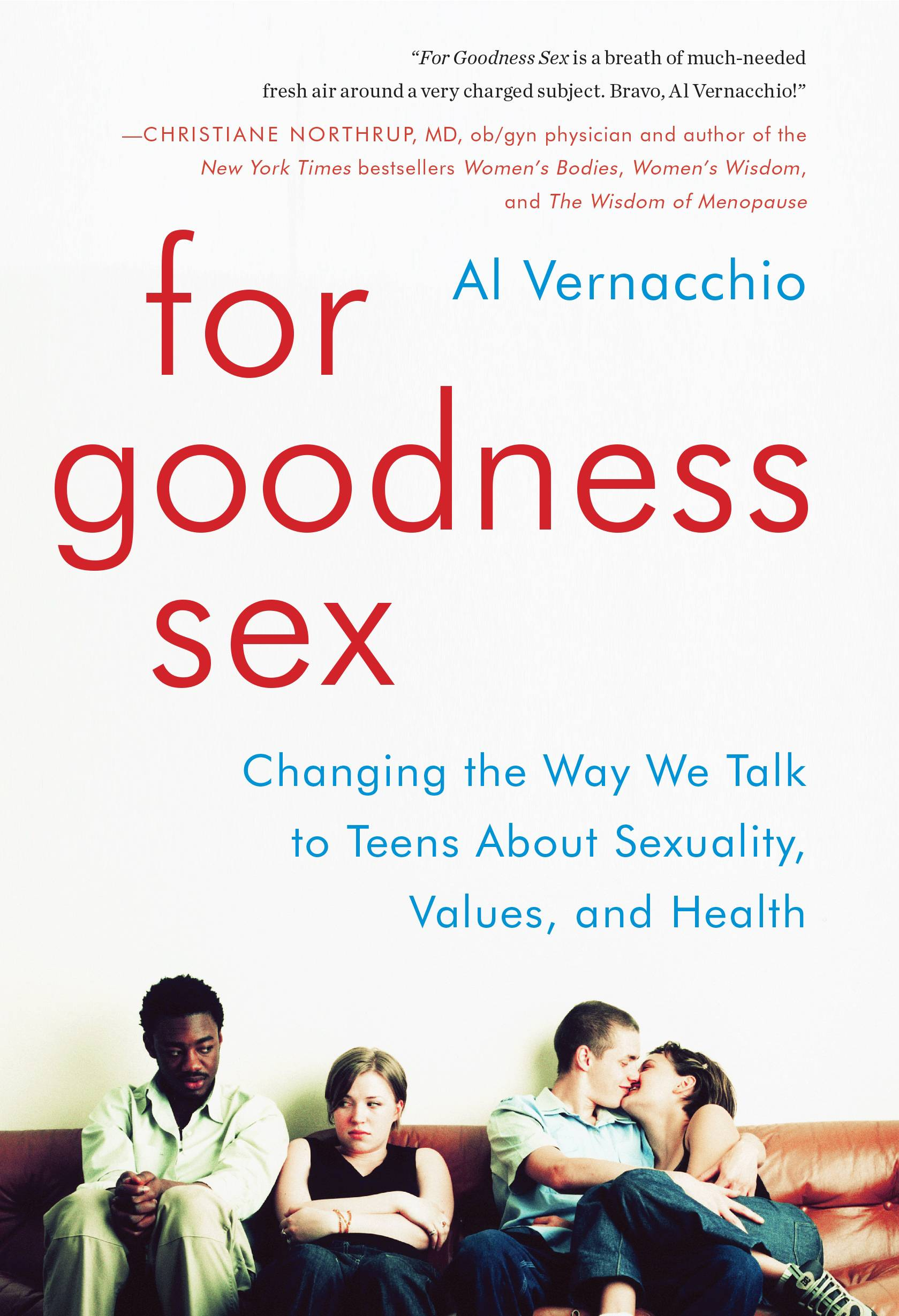 "Al Vernacchio, author of ""For Goodness Sex,"" has been in the sex education field for more than 20 years, currently teaching 9th- and 12-graders in the Philadelphia suburb of Wynnewood."