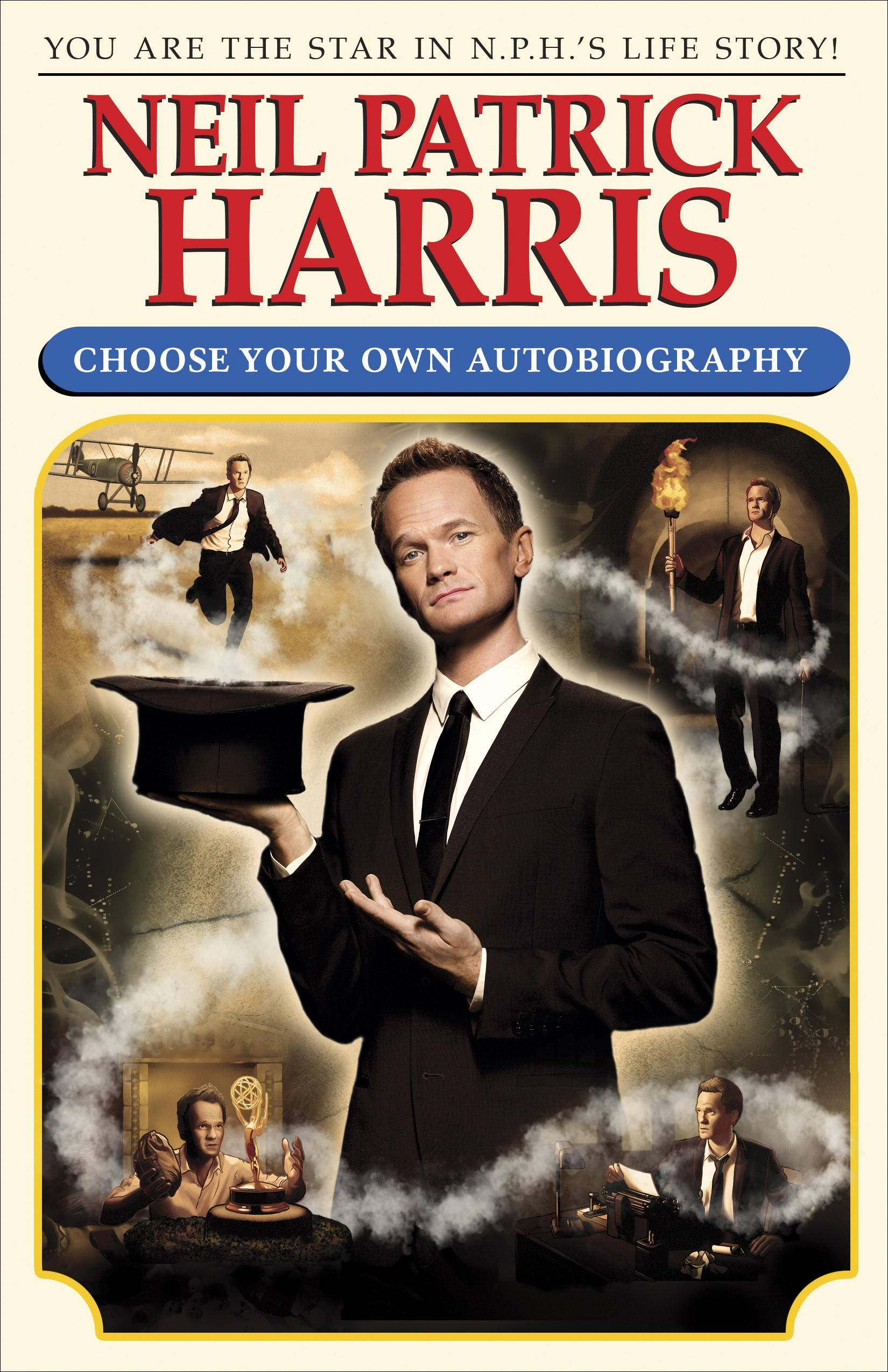 "Neil Patrick Harris writes from the second person in ""Neil Patrick Harris: Choose Your Own Autobiography,"" which is set for release on Oct. 14."