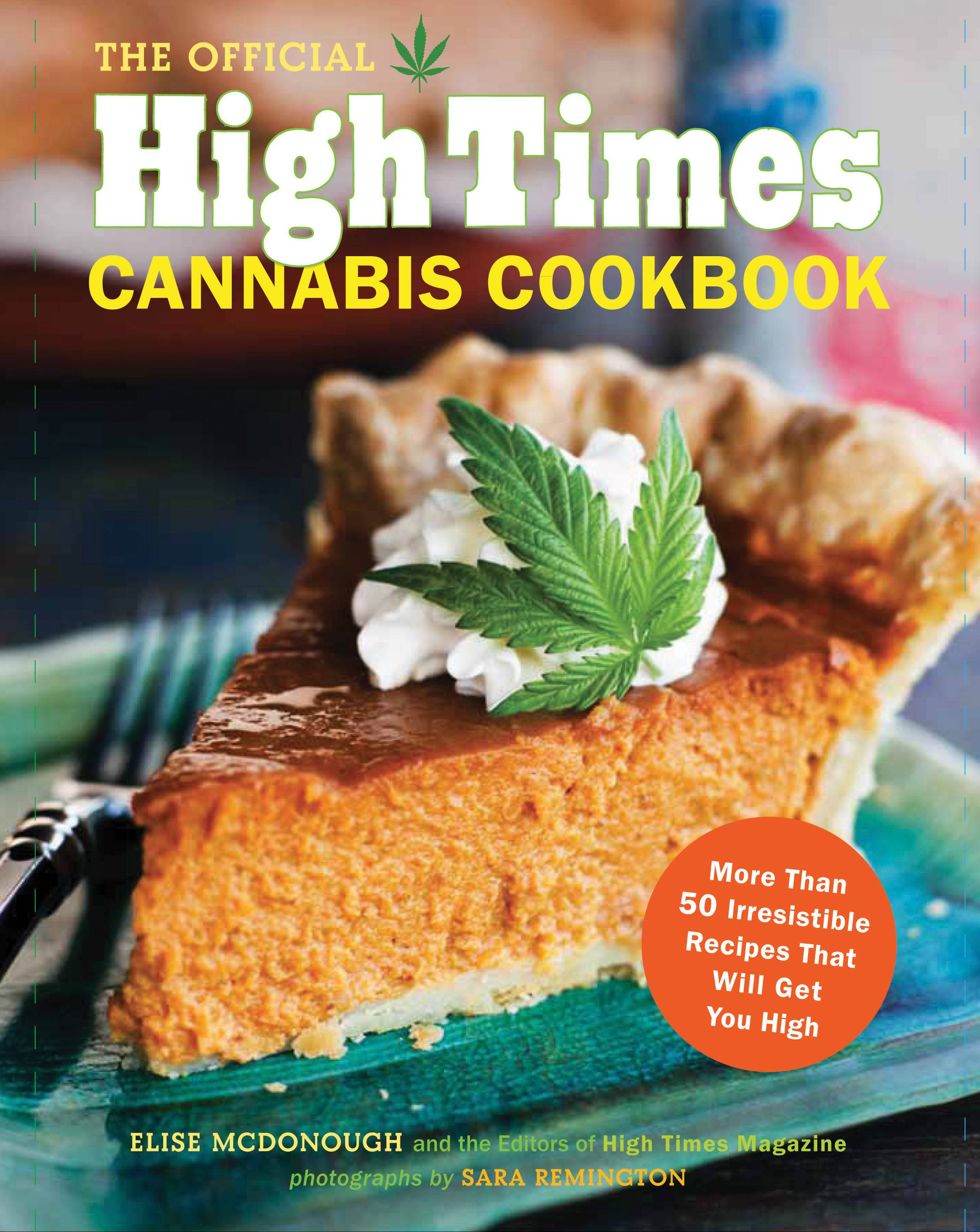 """The Official High Times Cannabis Cookbook"""