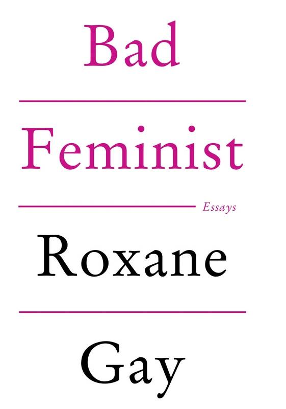 bad feminist essays are sharp funny in bad feminist essays roxane gay argues that she needn t