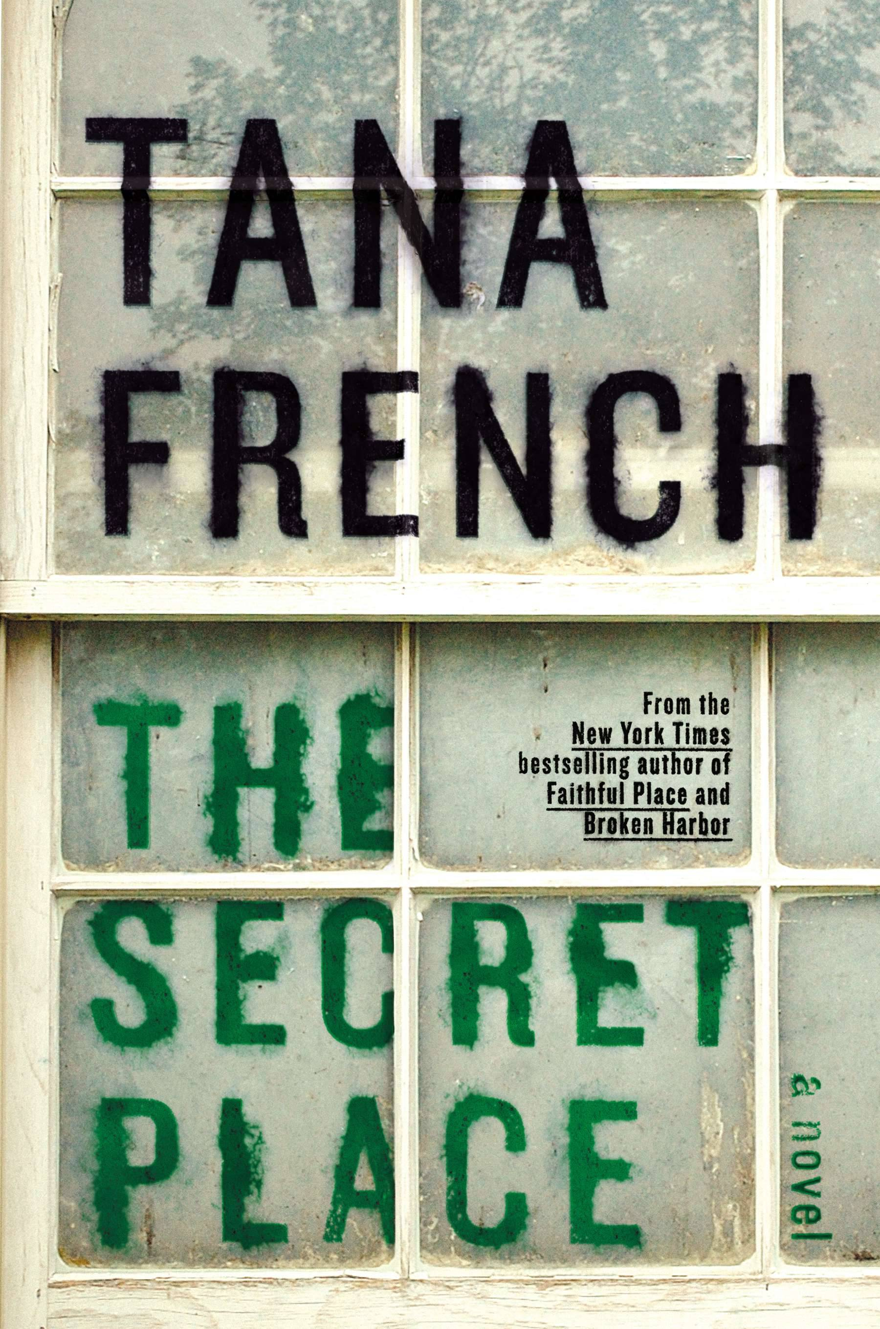 """The Secret Place"" by Tana French is a mesmerizing story set in a girls' boarding school in Dublin."